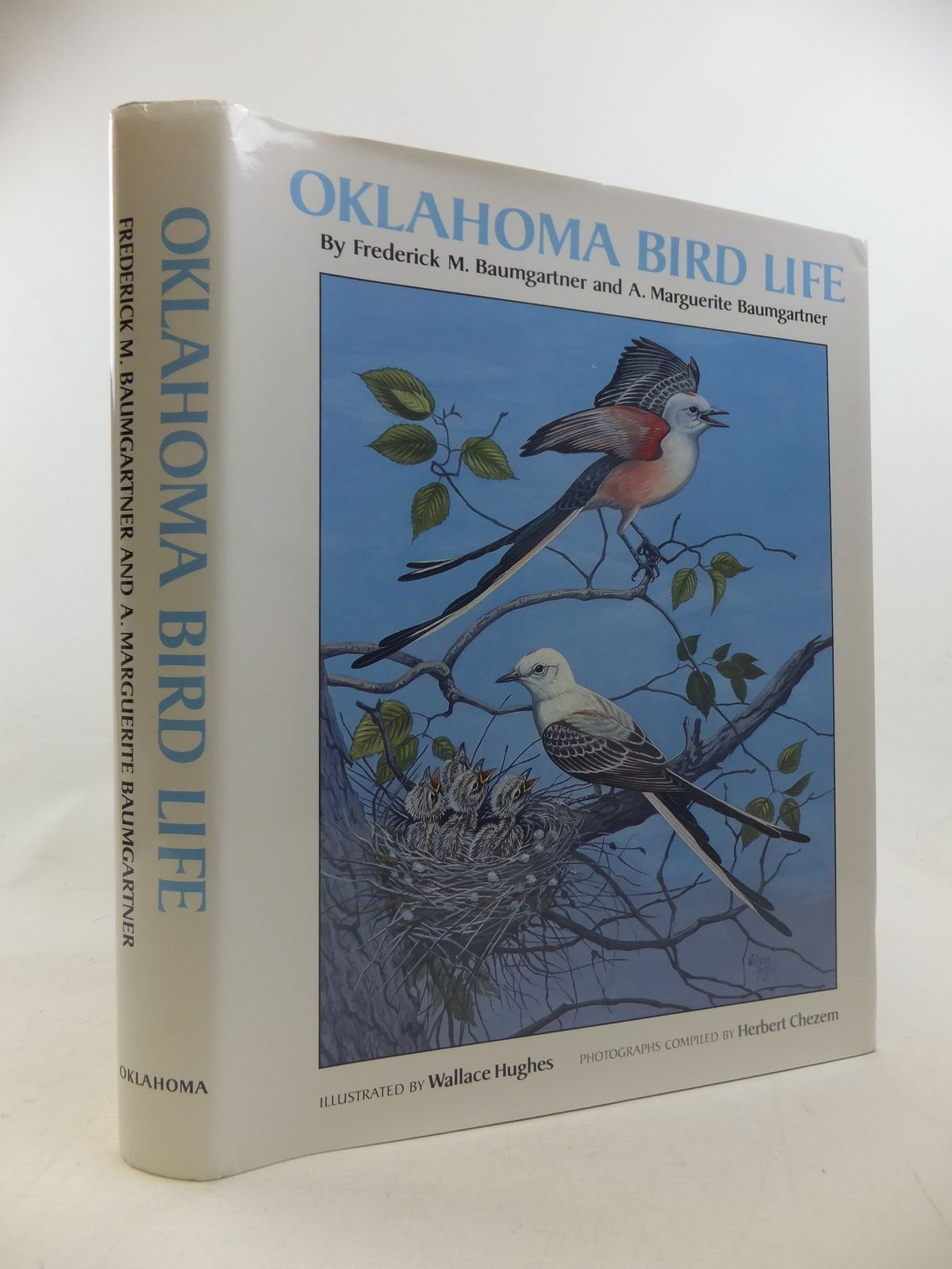 Photo of OKLAHOMA BIRD LIFE written by Baumgartner, Frederick M. Baumgartner, A. Marguerite illustrated by Hughes, Wallace published by University of Oklahoma Press (STOCK CODE: 1811187)  for sale by Stella & Rose's Books
