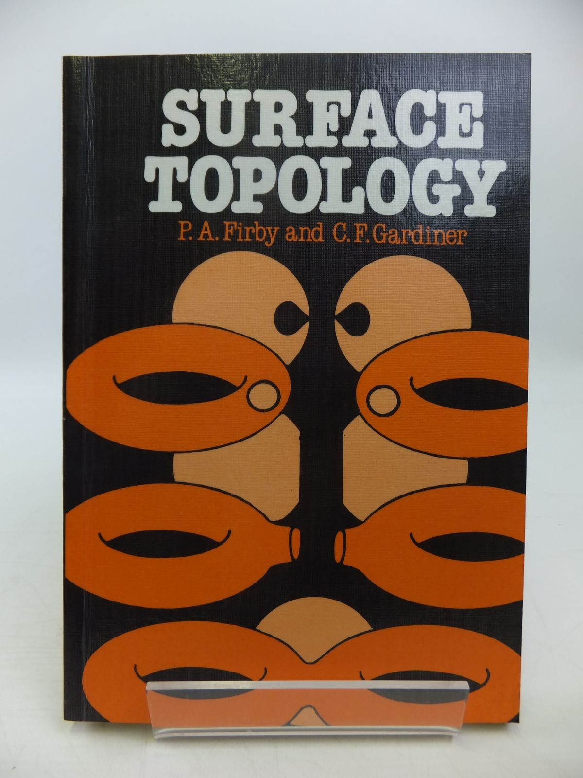 Photo of SURFACE TOPOLOGY written by Firby, P.A.<br />Gardiner, C.F. published by Ellis Horwood Ltd (STOCK CODE: 1811314)  for sale by Stella & Rose's Books