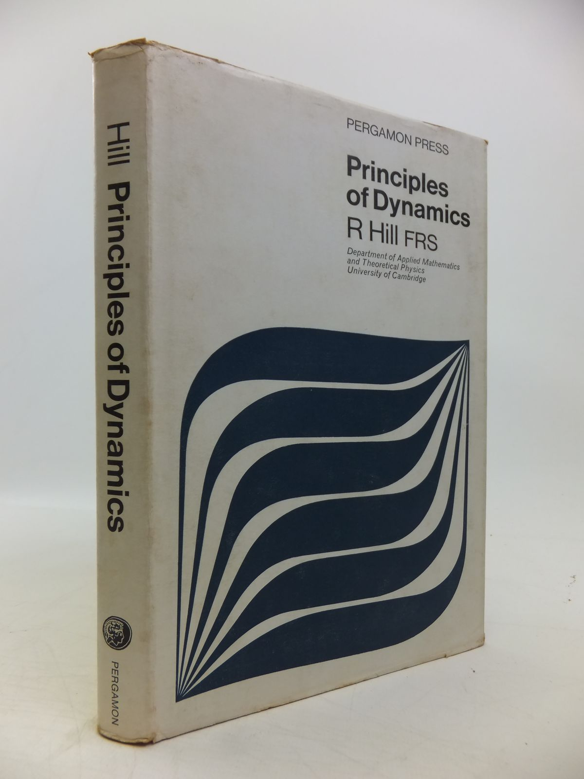 Photo of PRINCIPLES OF DYNAMICS written by Hill, Rodney published by Pergamon Press (STOCK CODE: 1811331)  for sale by Stella & Rose's Books