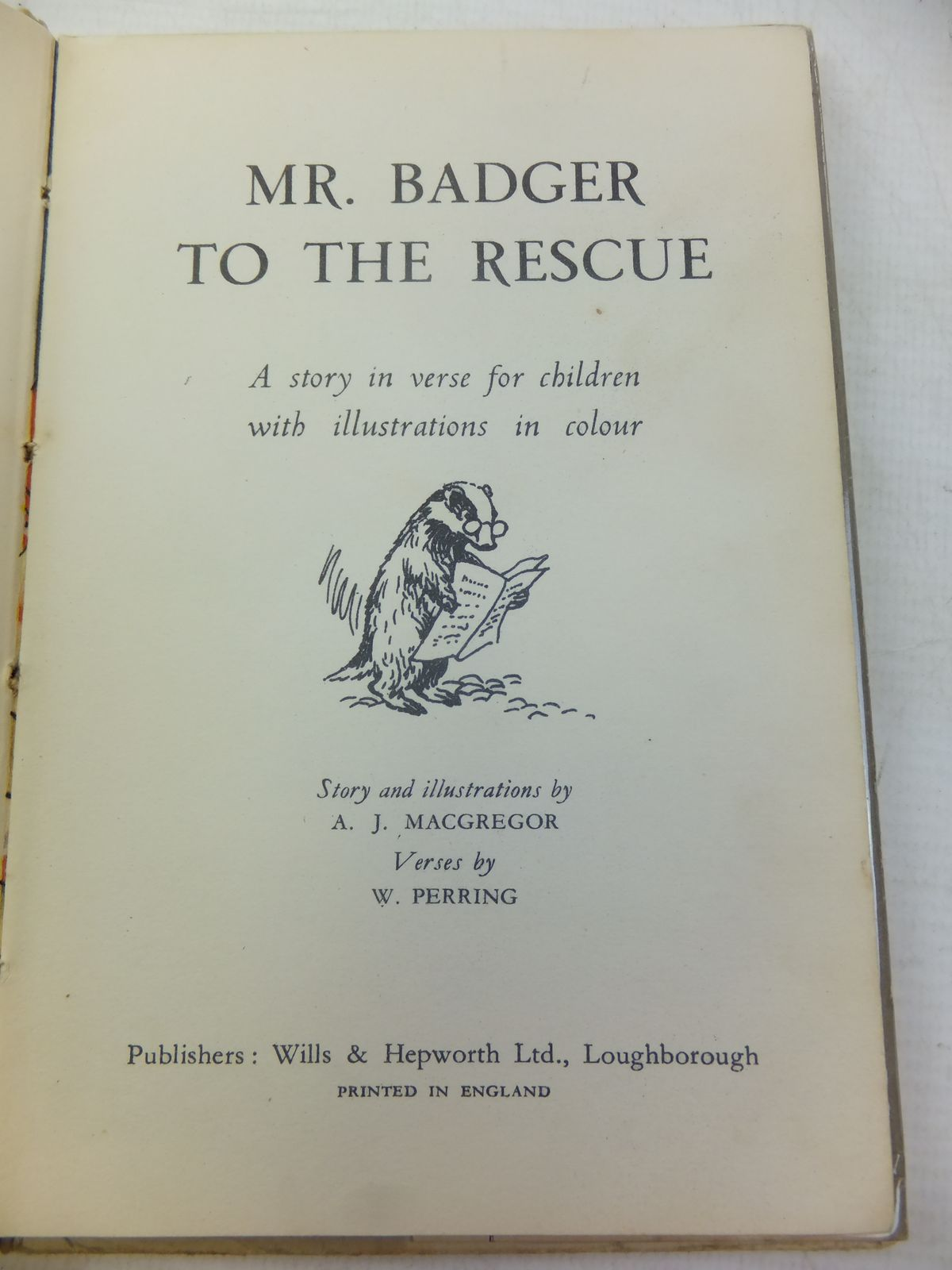 Photo of MR. BADGER TO THE RESCUE written by Macgregor, A.J.