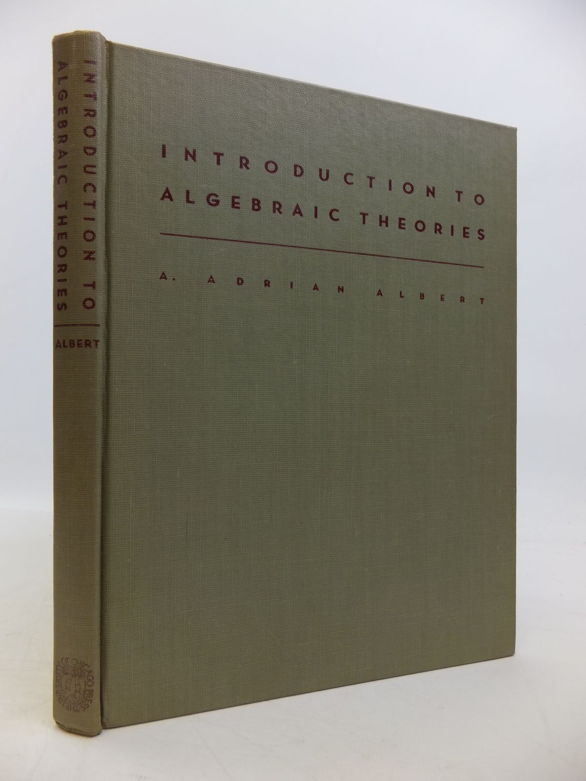 Photo of INTRODUCTION TO ALGEBRAIC THEORIES written by Albert, A. Adrian published by University of Chicago Press (STOCK CODE: 1811516)  for sale by Stella & Rose's Books