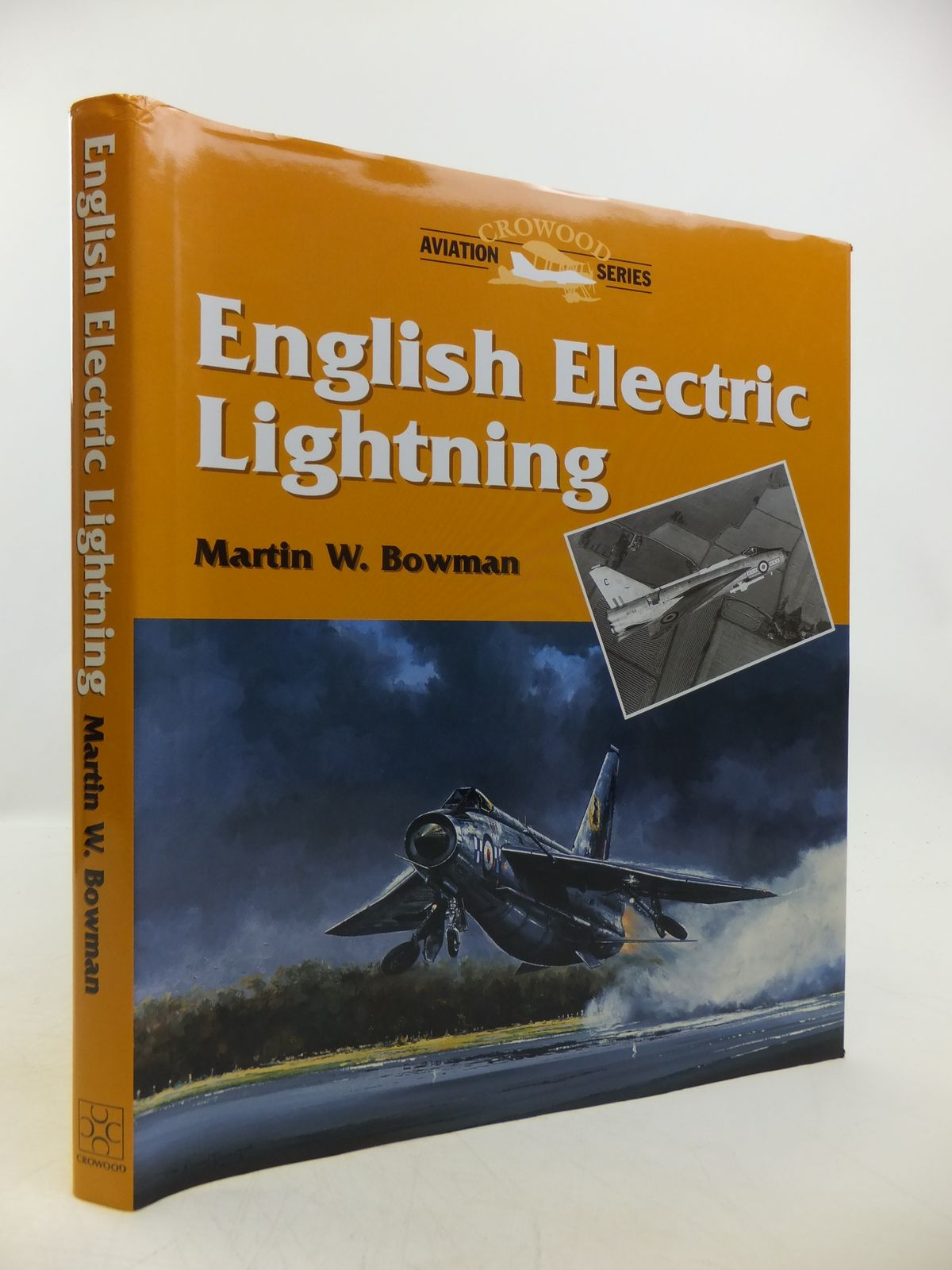 Photo of ENGLISH ELECTRIC LIGHTNING written by Bowman, Martin W. published by The Crowood Press (STOCK CODE: 1811711)  for sale by Stella & Rose's Books