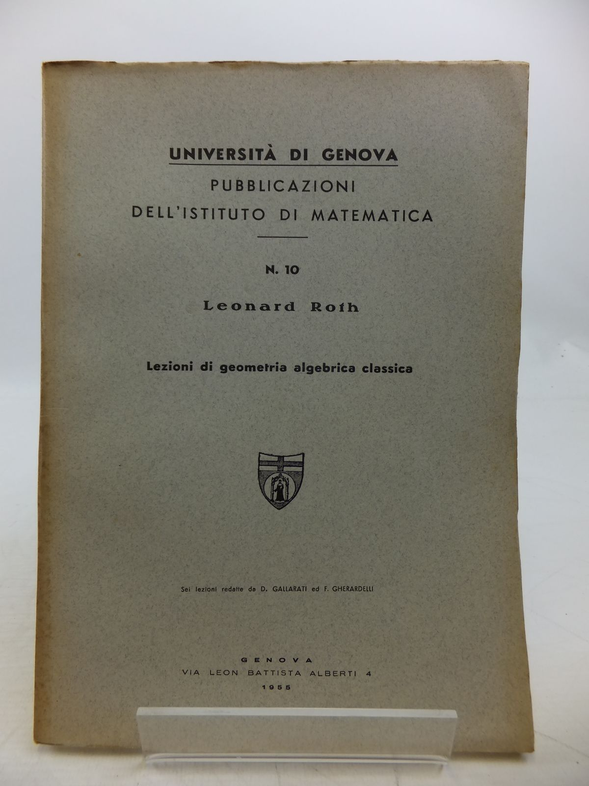 Photo of SAGGI DI GEOMETRIA ALGEBRICA CLASSICA written by Roth, Leonard published by Edizioni Scientifiche Genova (STOCK CODE: 1811827)  for sale by Stella & Rose's Books