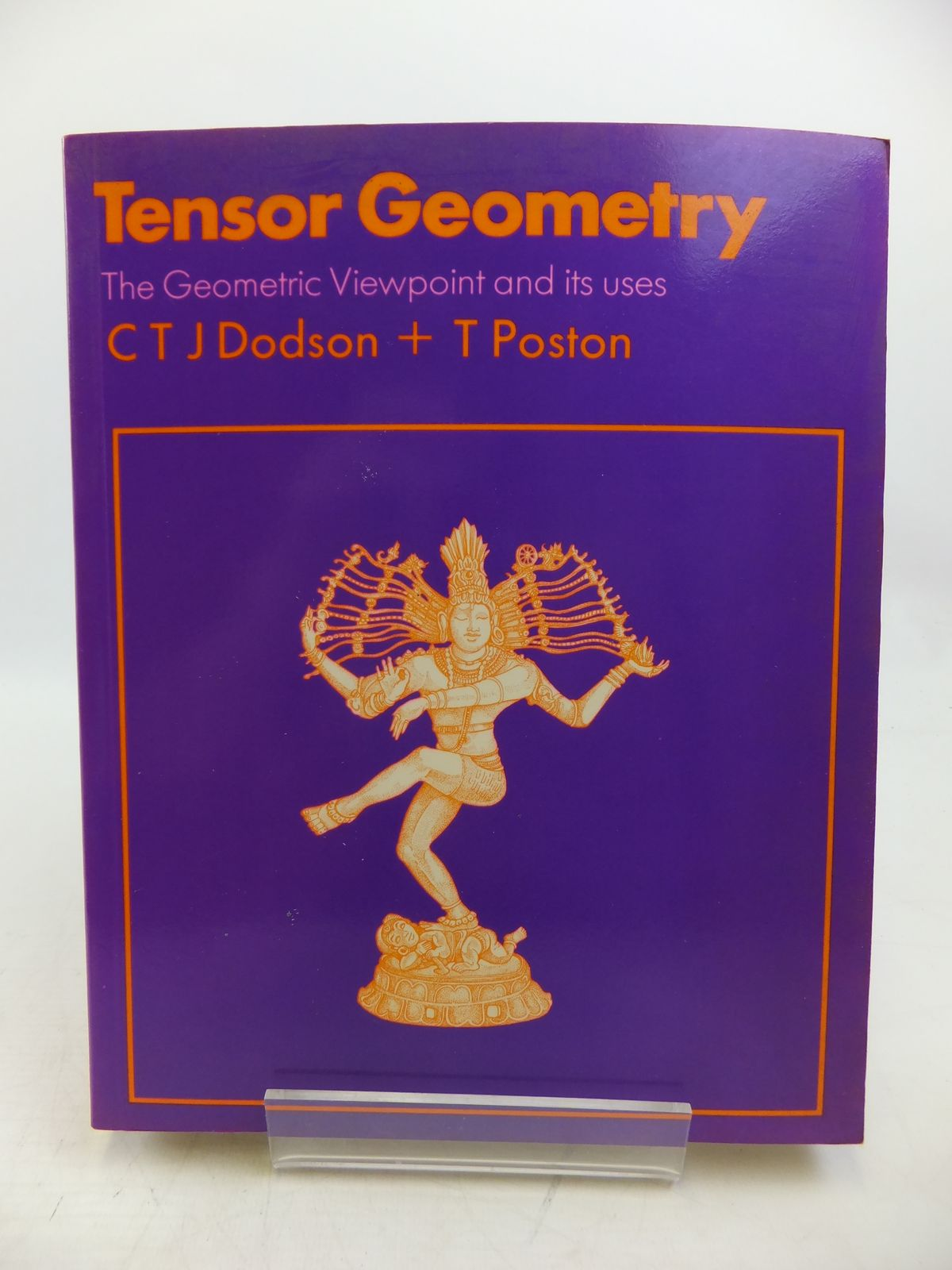 Photo of TENSOR GEOMETRY THE GEOMETRIC VIEWPOINT AND ITS USES written by Dodson, C.T.J. Poston, T. published by Pitman (STOCK CODE: 1811838)  for sale by Stella & Rose's Books