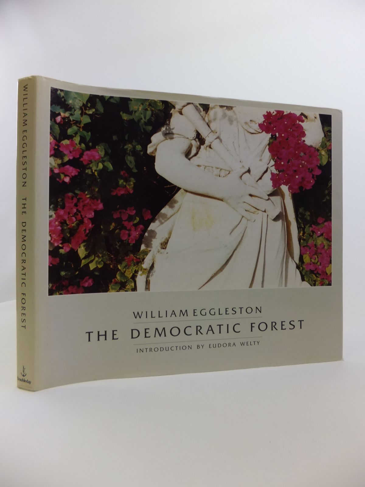 Photo of THE DEMOCRATIC FOREST written by Eggleston, William Welty, Eudora illustrated by Eggleston, William published by Doubleday (STOCK CODE: 1811901)  for sale by Stella & Rose's Books