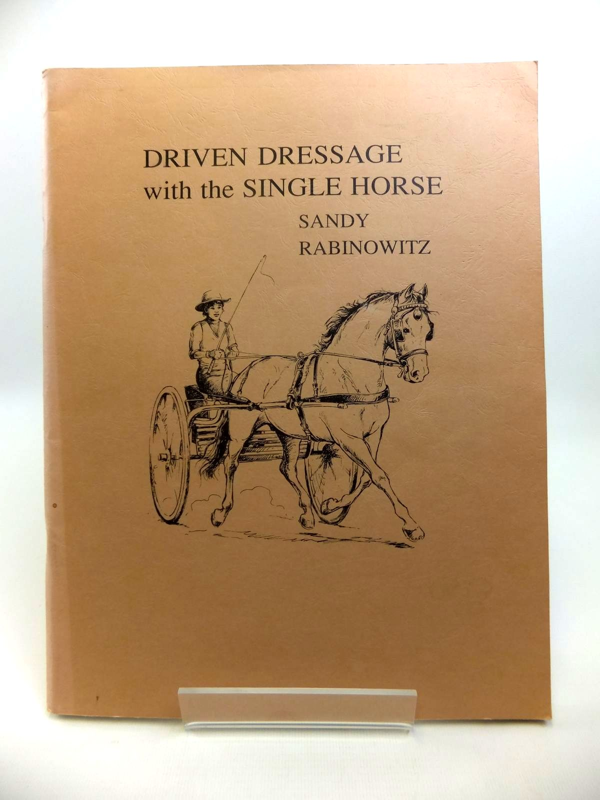 Photo of DRIVEN DRESSAGE WITH THE SINGLE HORSE- Stock Number: 1812144