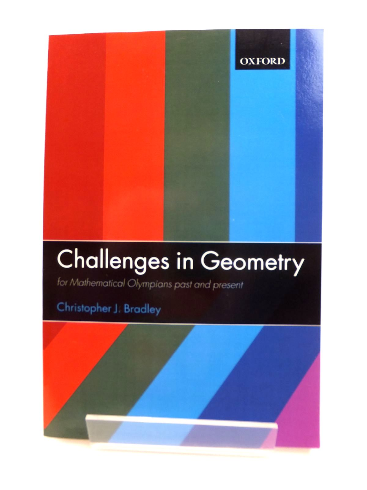 Photo of CHALLENGES IN GEOMETRY FOR MATHEMATICAL OLYMPIANS PAST AND PRESENT written by Bradley, Christopher J. published by Oxford University Press (STOCK CODE: 1812444)  for sale by Stella & Rose's Books
