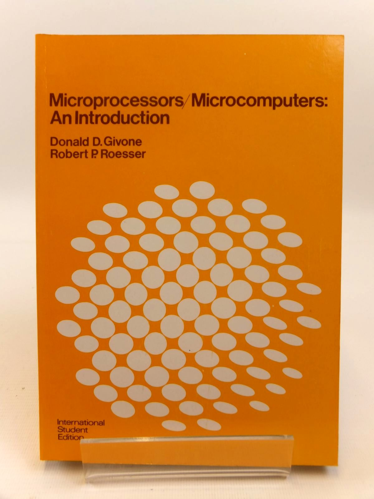 Photo of MICROPROCESSORS/MICROCOMPUTERS: AN INTRODUCTION written by Givone, Donald D. Roesser, Robert P. published by McGraw-Hill Kogakusha (STOCK CODE: 1812465)  for sale by Stella & Rose's Books