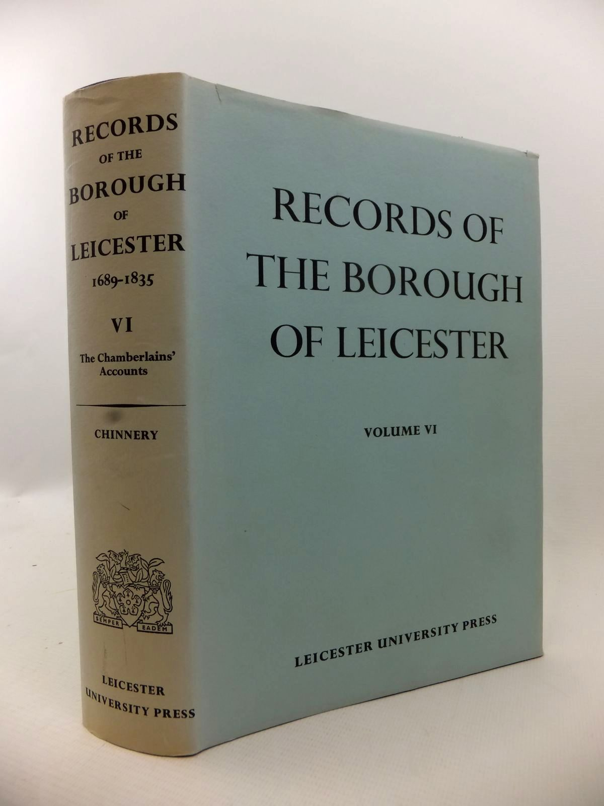 Photo of RECORDS OF THE BOROUGH OF LEICESTER VOL VI written by Chinnery, G.A. published by Leicester University Press (STOCK CODE: 1813066)  for sale by Stella & Rose's Books