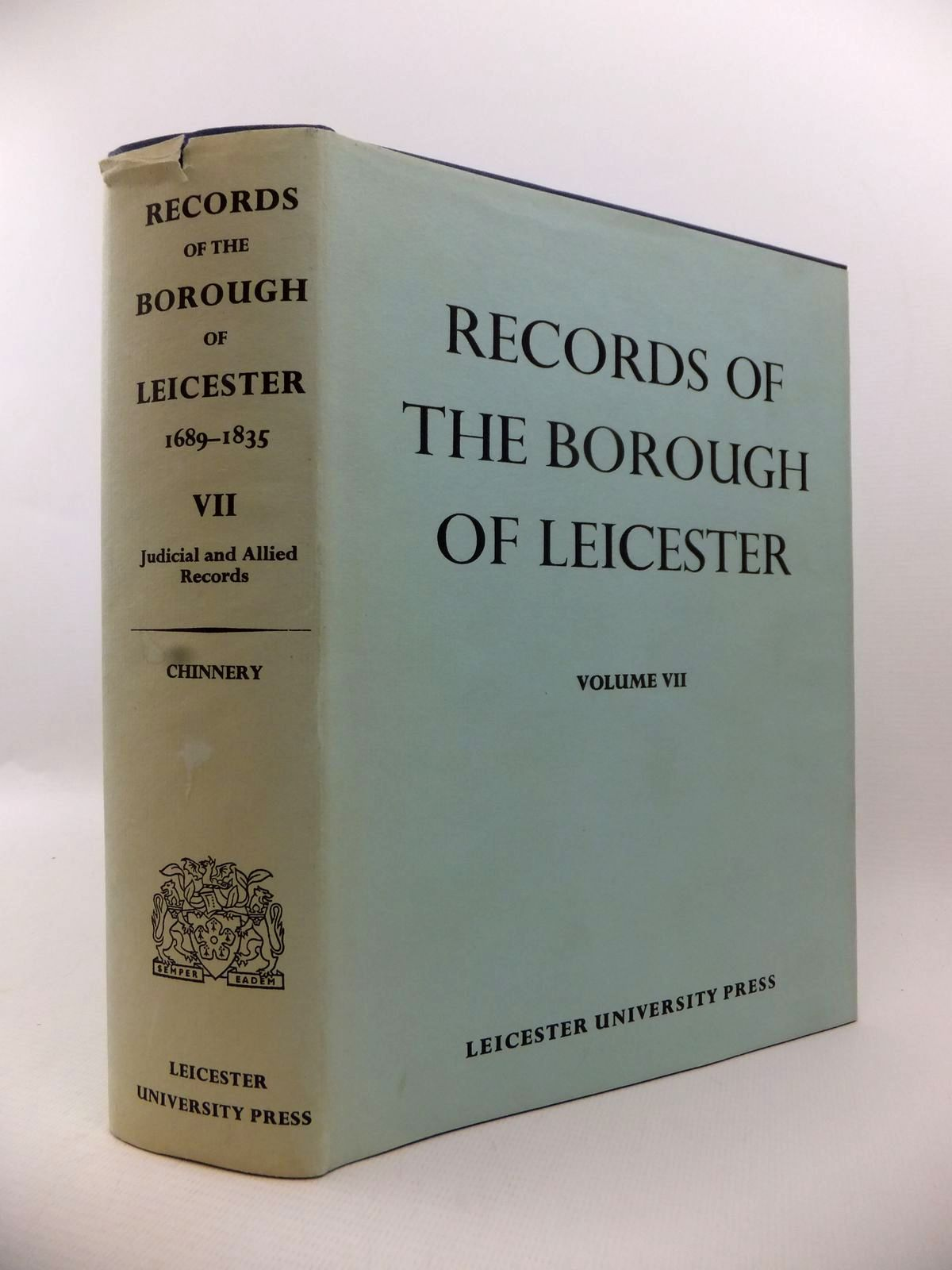 Photo of RECORDS OF THE BOROUGH OF LEICESTER VOL VII written by Chinnery, G.A. published by Leicester University Press (STOCK CODE: 1813068)  for sale by Stella & Rose's Books