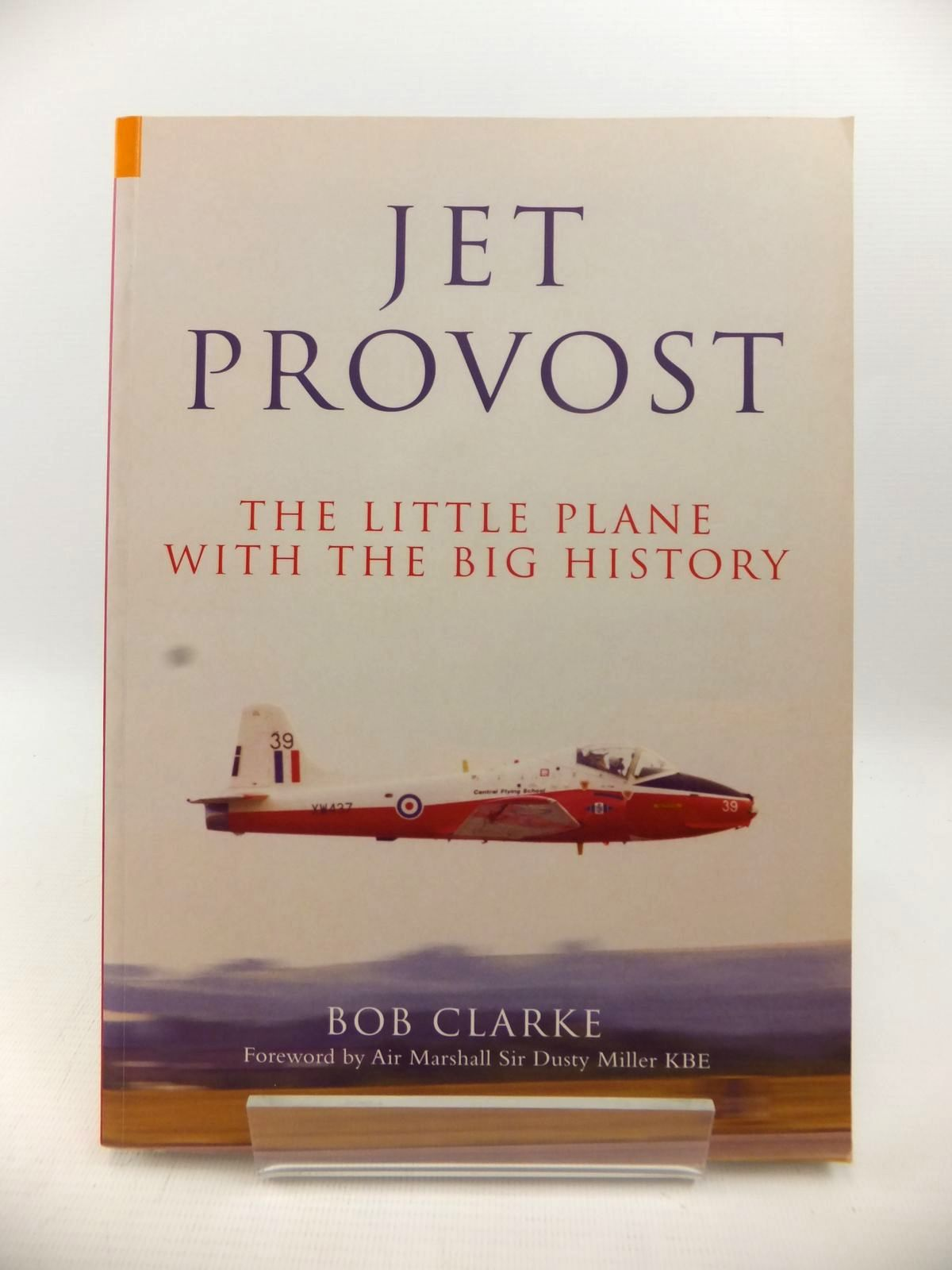Photo of JET PROVOST: THE LITTLE PLANE WITH THE BIG HISTORY- Stock Number: 1813090