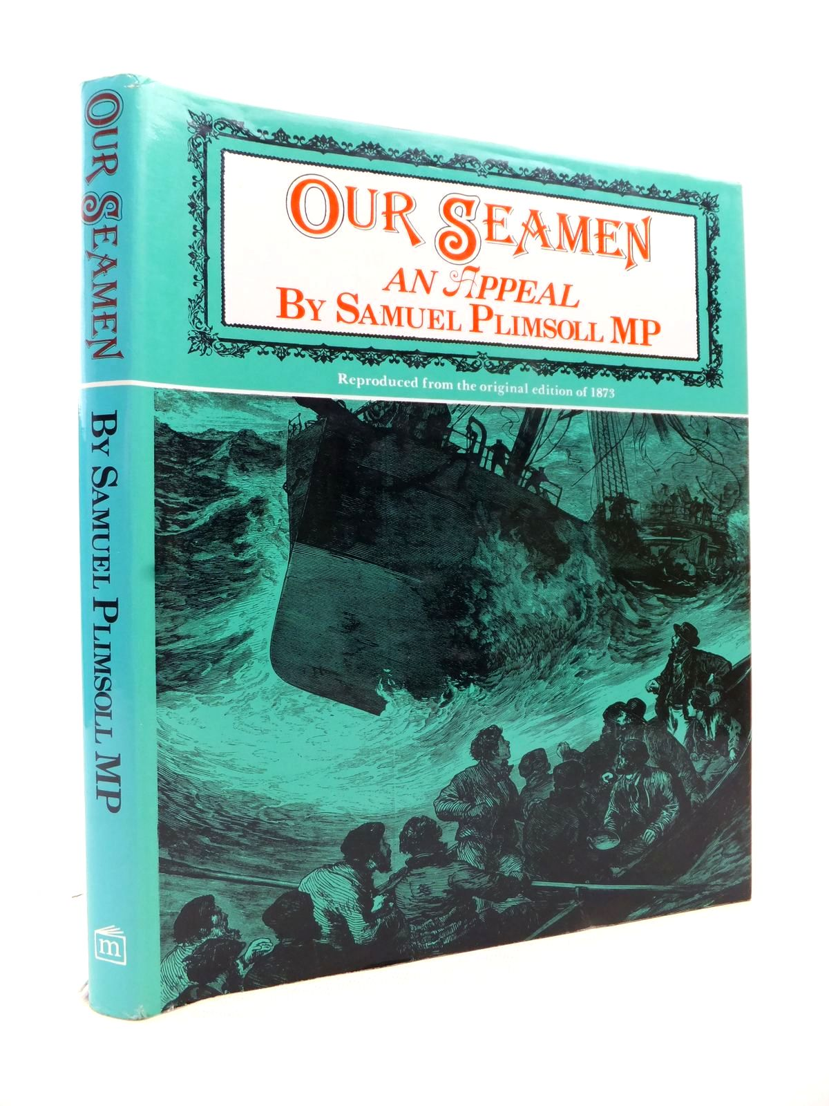 Photo of OUR SEAMEN. AN APPEAL written by Plimsoll, Samuel published by Kenneth Mason (STOCK CODE: 1813181)  for sale by Stella & Rose's Books