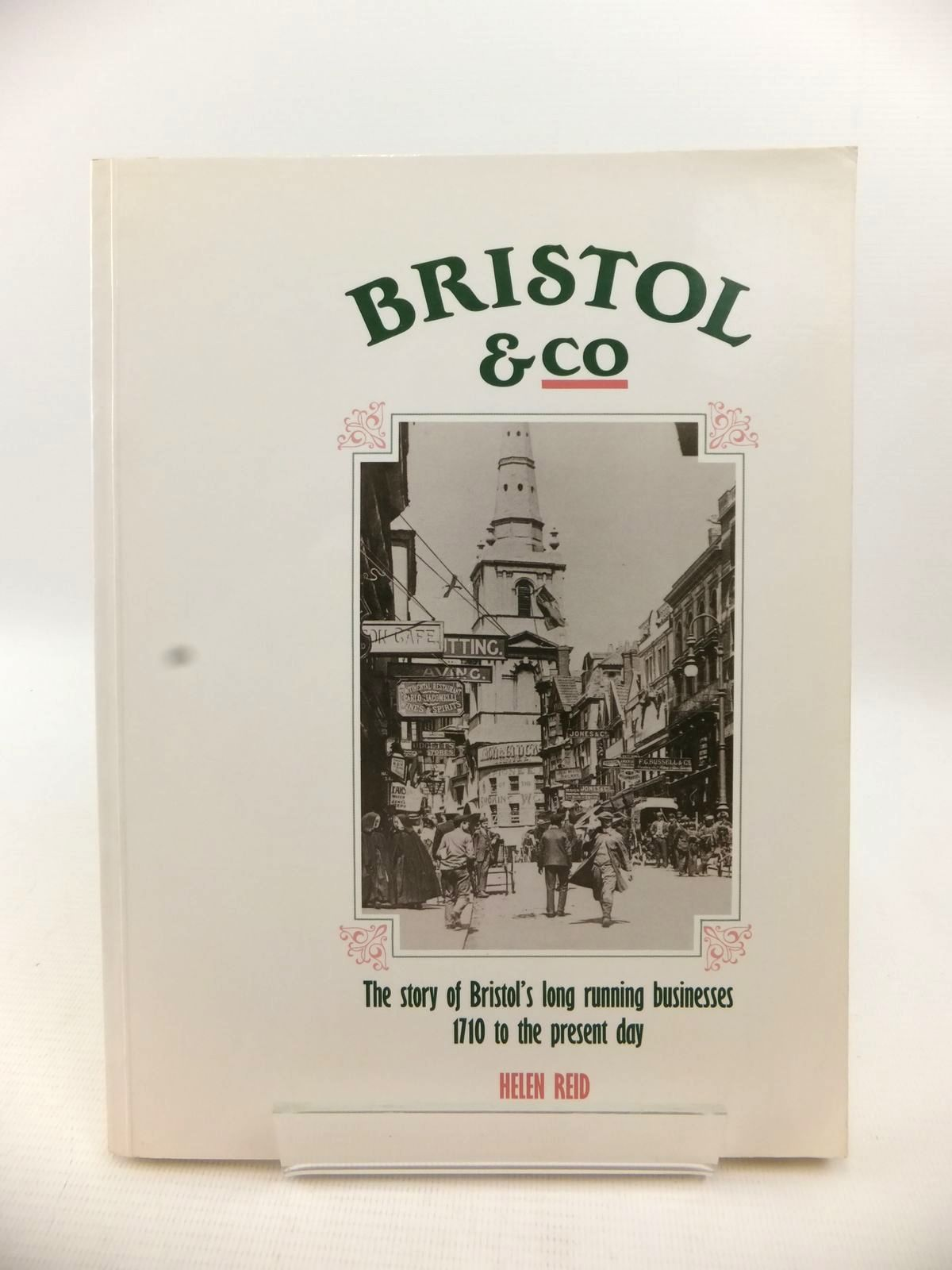 Photo of BRISTOL & CO written by Reid, Helen published by Redcliffe Press Ltd. (STOCK CODE: 1813196)  for sale by Stella & Rose's Books