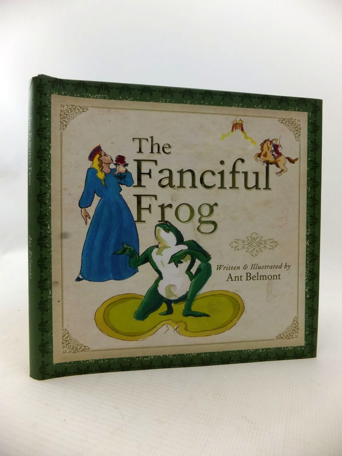 Photo of THE FANCIFUL FROG written by Belmont, Ant illustrated by Belmont, Ant published by ABC (STOCK CODE: 1813344)  for sale by Stella & Rose's Books