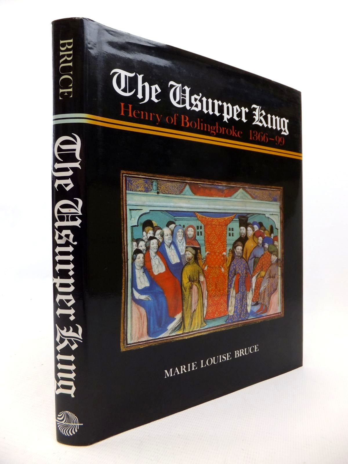 Photo of THE USURPER KING: HENRY OF BOLINGBROKE 1366-99 written by Bruce, Marie Louise published by The Rubicon Press (STOCK CODE: 1813379)  for sale by Stella & Rose's Books