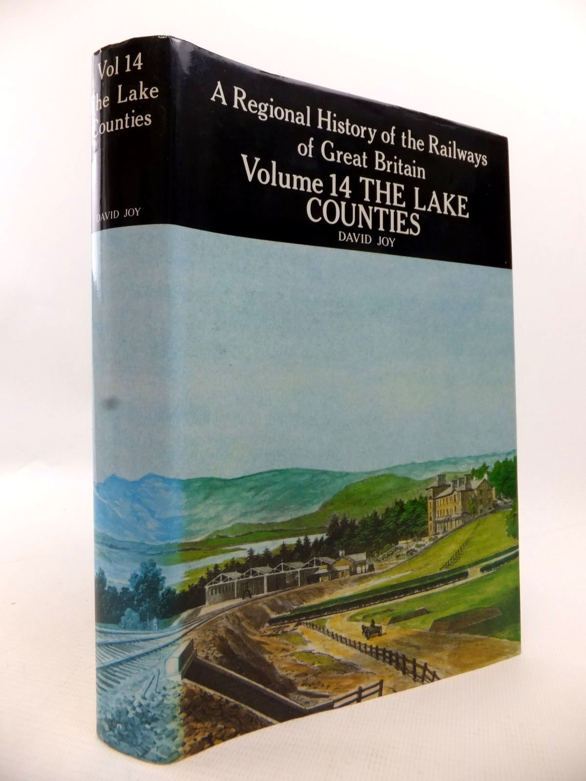 Photo of A REGIONAL HISTORY OF THE RAILWAYS OF GREAT BRITAIN VOLUME XIV THE LAKE COUNTIES- Stock Number: 1813508