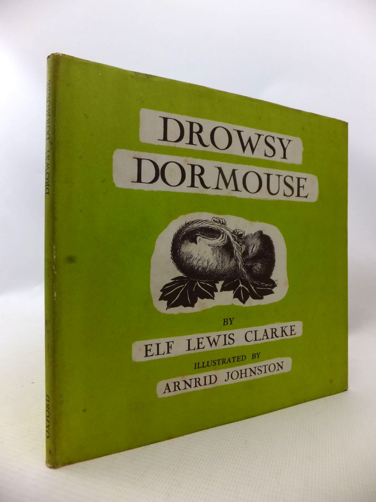 Photo of DROWSY DORMOUSE written by Clarke, Elf Lewis illustrated by Johnston, Arnrid published by Oxford University Press (STOCK CODE: 1813886)  for sale by Stella & Rose's Books
