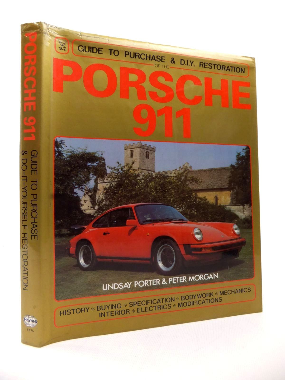 Photo of PORSCHE 911 GUIDE TO PURCHASE &AMP; DIY RESTORATION written by Porter, Lindsay<br />Morgan, Peter published by Haynes Publishing Group, Foulis (STOCK CODE: 1813926)  for sale by Stella & Rose's Books