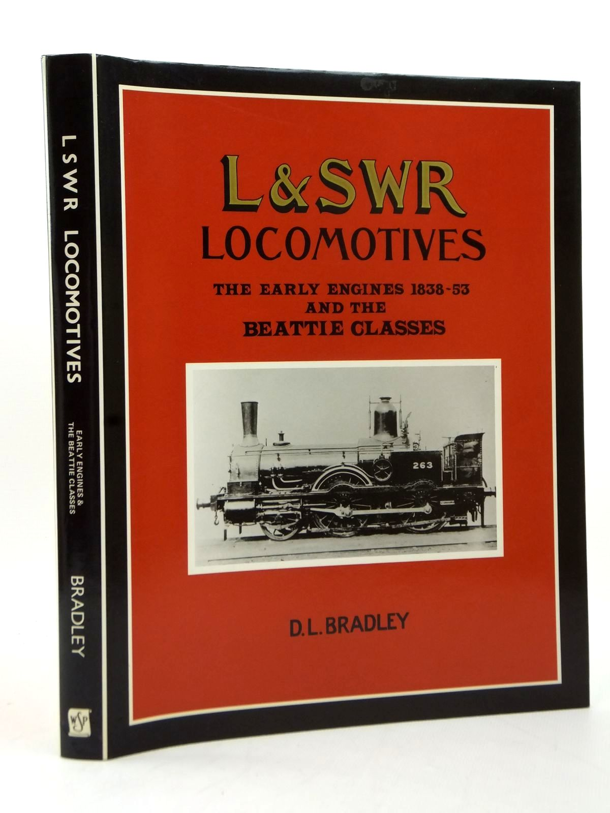 Photo of AN ILLUSTRATED HISTORY OF LSWR LOCOMOTIVES THE EARLY ENGINES 1838-53 AND THE BEATTIE CLASSES- Stock Number: 1814052