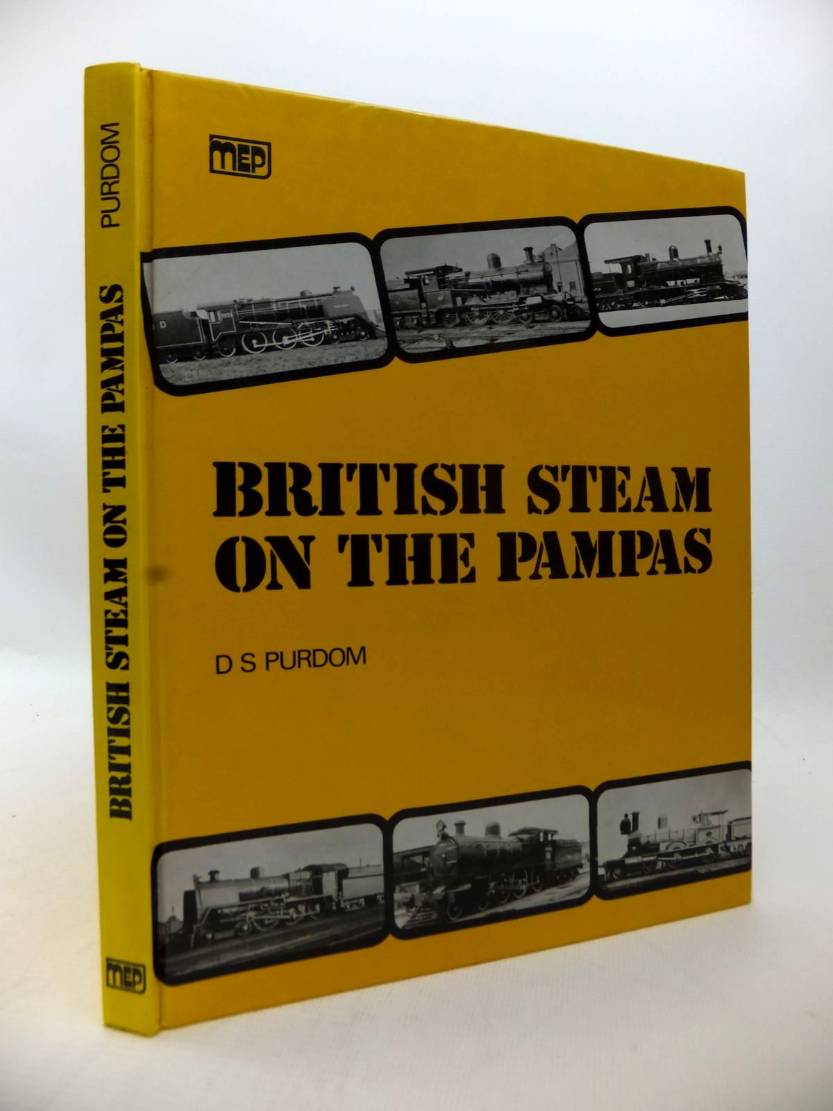 Photo of BRITISH STEAM ON THE PAMPAS written by Purdom, D.S. published by Mechanical Engineering Publications Limited (STOCK CODE: 1814061)  for sale by Stella & Rose's Books