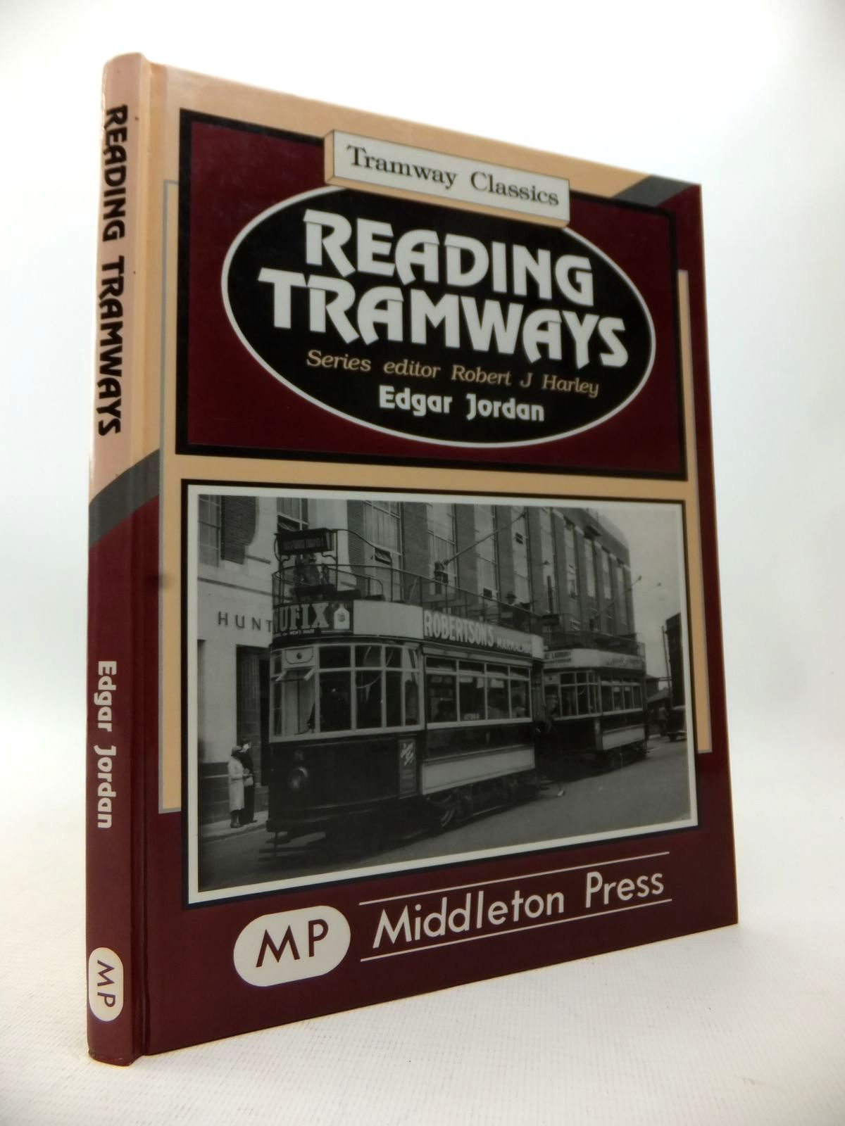 Photo of READING TRAMWAYS written by Jordan, Edgar Harley, Robert J. published by Middleton Press (STOCK CODE: 1814070)  for sale by Stella & Rose's Books