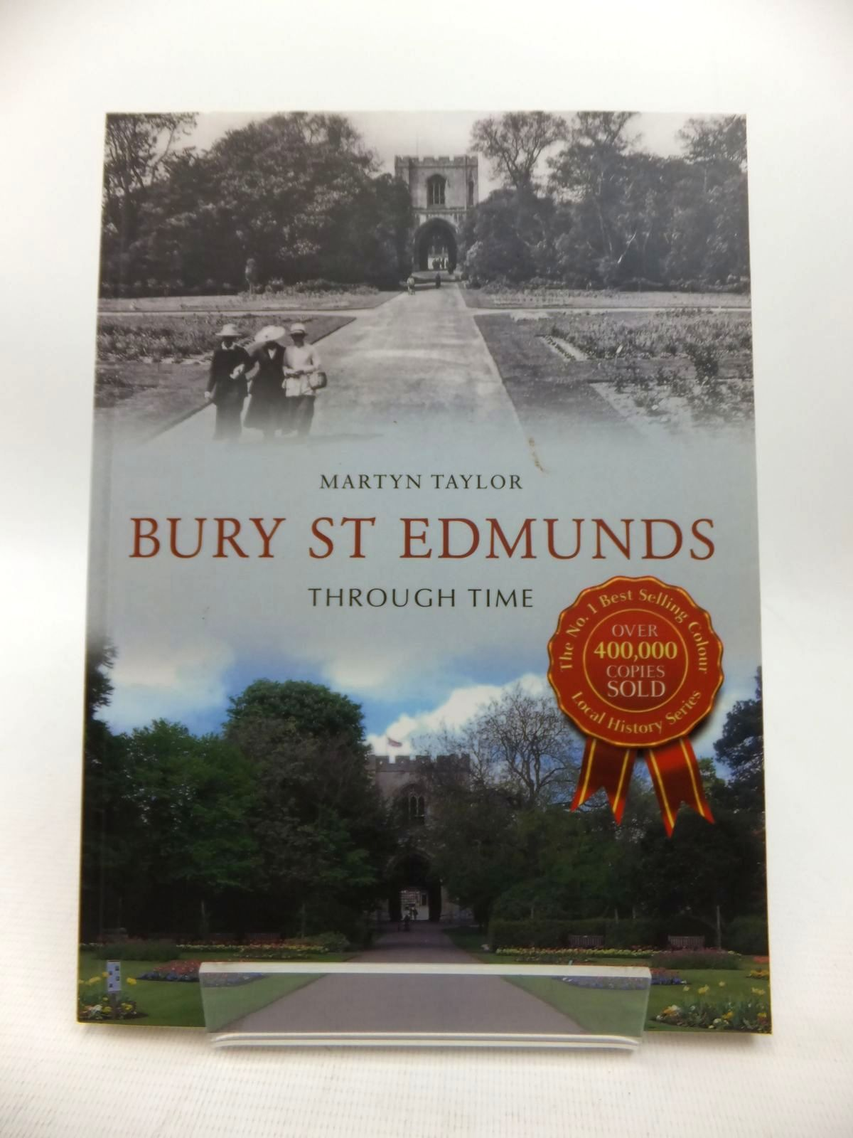 Photo of BURY ST EDMUNDS THROUGH TIME written by Taylor, Martyn published by Amberley Publishing (STOCK CODE: 1814160)  for sale by Stella & Rose's Books