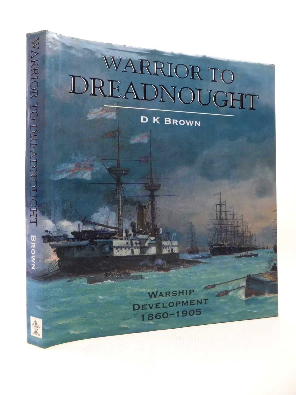 Photo of WARRIOR TO DREADNOUGHT written by Brown, David K. published by Caxton Editions (STOCK CODE: 1814186)  for sale by Stella & Rose's Books