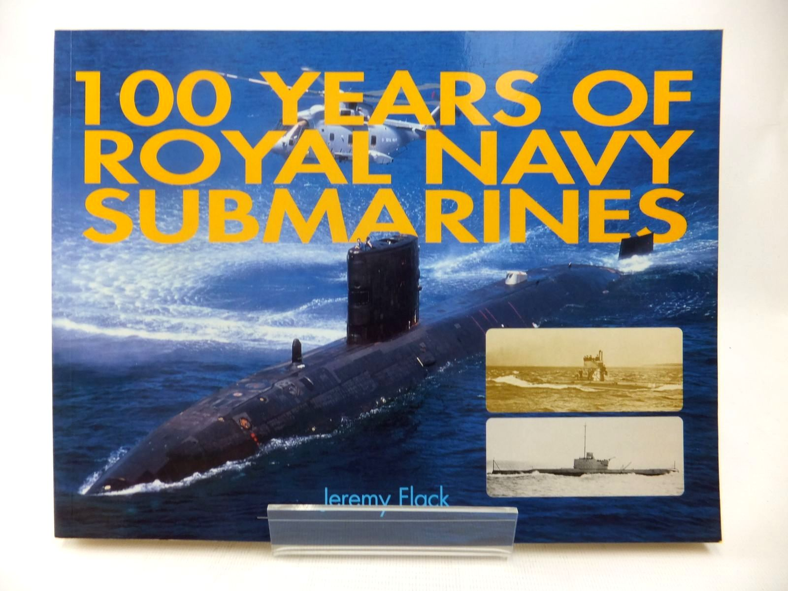 Photo of 100 YEARS OF ROYAL NAVY SUBMARINES written by Flack, Jeremy published by Airlife (STOCK CODE: 1814195)  for sale by Stella & Rose's Books