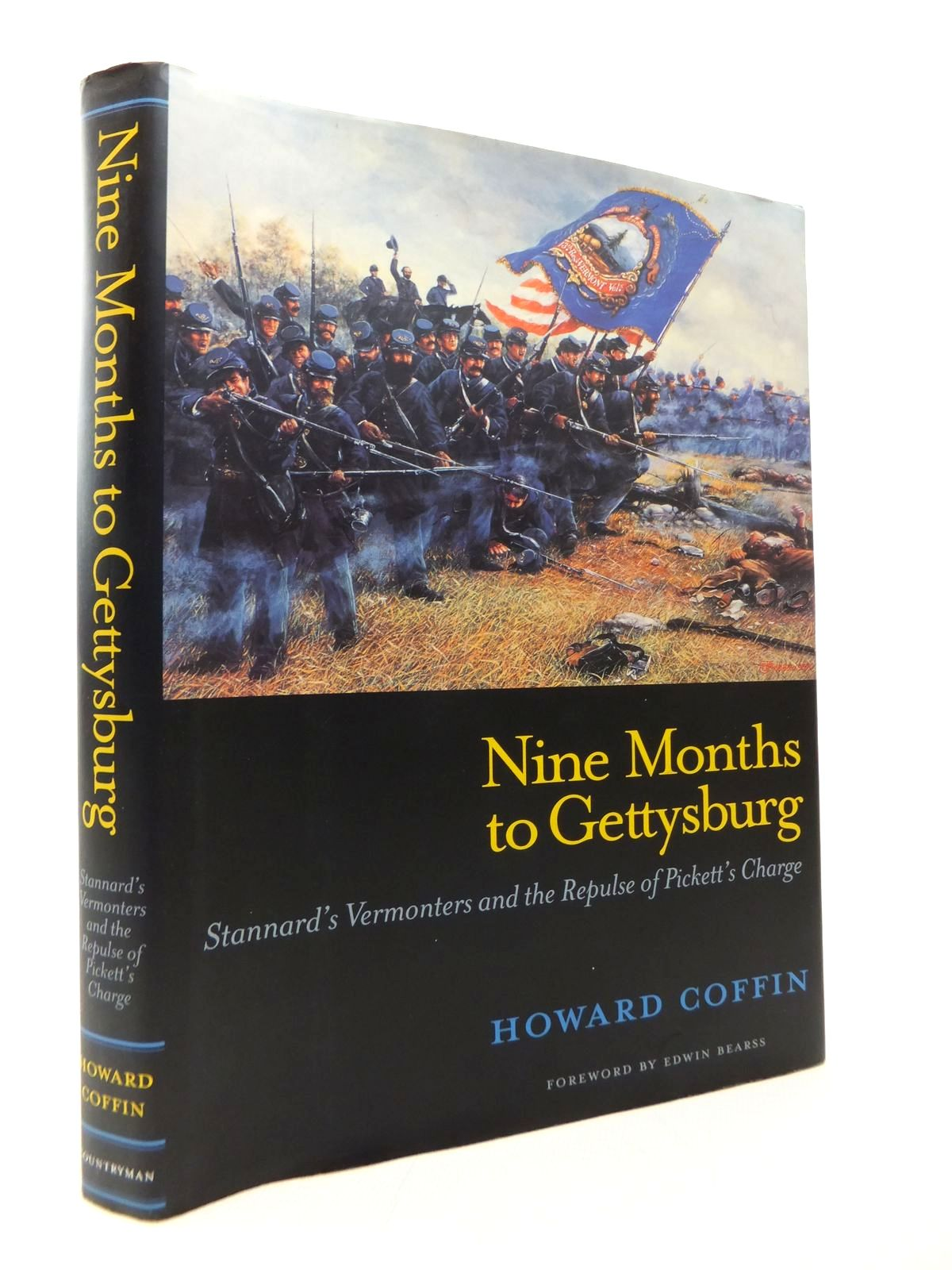 Photo of NINE MONTHS TO GETTYSBURG: STANNARD'S VERMONTERS AND THE REPULSE OF PICKETT'S CHARGE written by Coffin, Howard published by The Countryman Press (STOCK CODE: 1814239)  for sale by Stella & Rose's Books