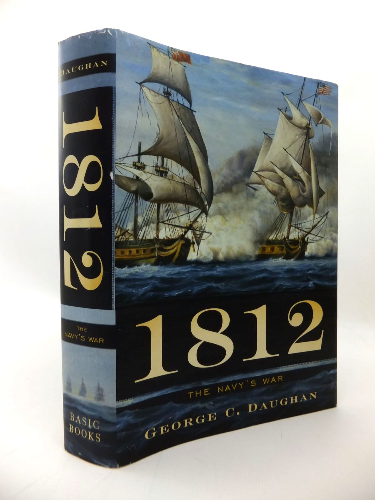 Photo of 1812: THE NAVY'S WAR written by Daughan, George C. published by Basic Books (STOCK CODE: 1814243)  for sale by Stella & Rose's Books