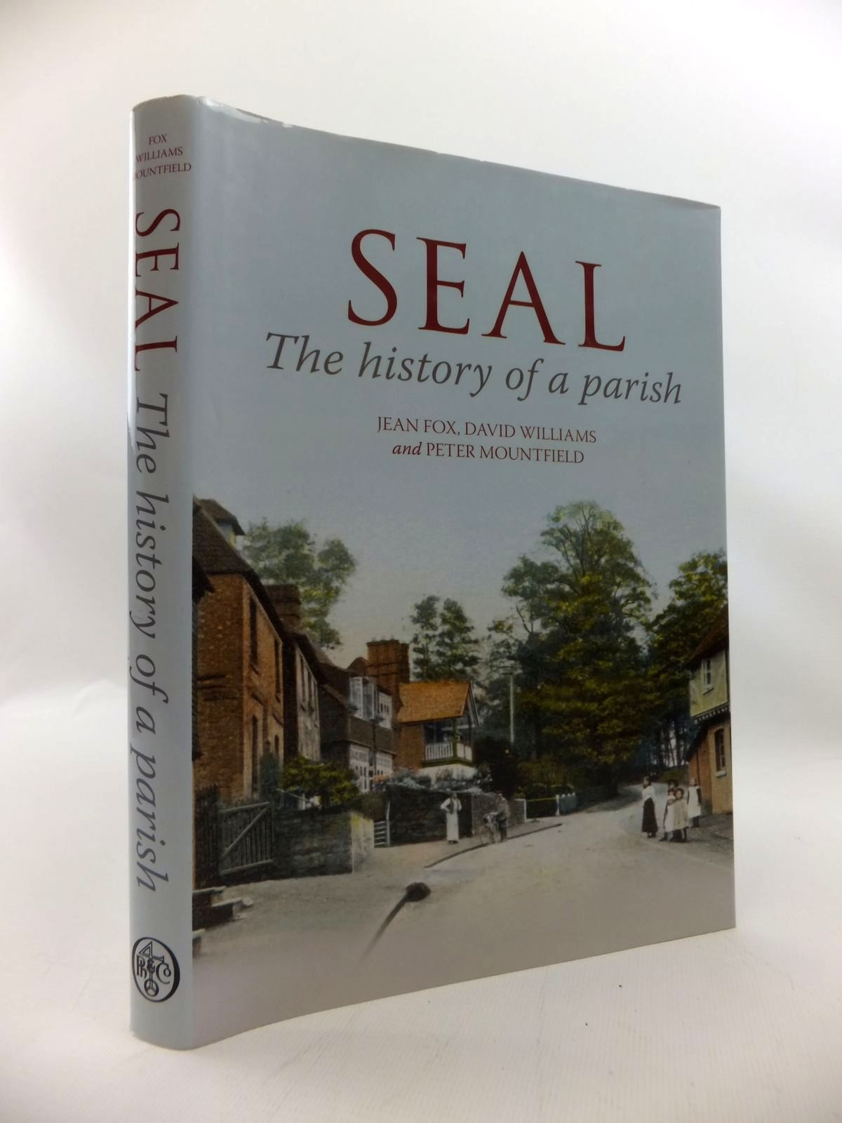 Photo of SEAL: THE HISTORY OF A PARISH written by Fox, Jean<br />Williams, David<br />Mountfield, Peter published by Phillimore (STOCK CODE: 1814262)  for sale by Stella & Rose's Books