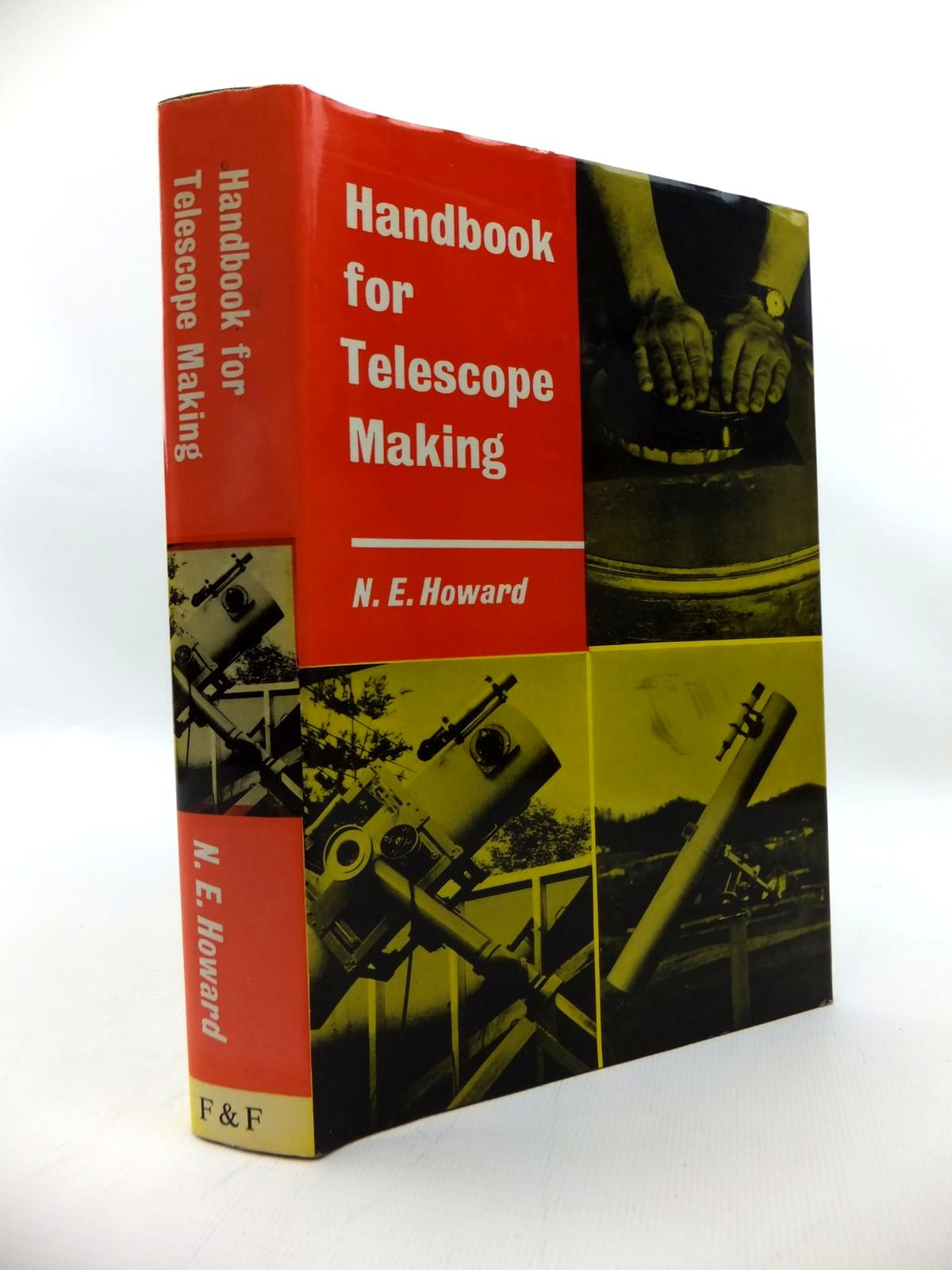 Photo of HANDBOOK FOR TELESCOPE MAKING written by Howard, N.E. published by Faber & Faber Limited (STOCK CODE: 1814300)  for sale by Stella & Rose's Books