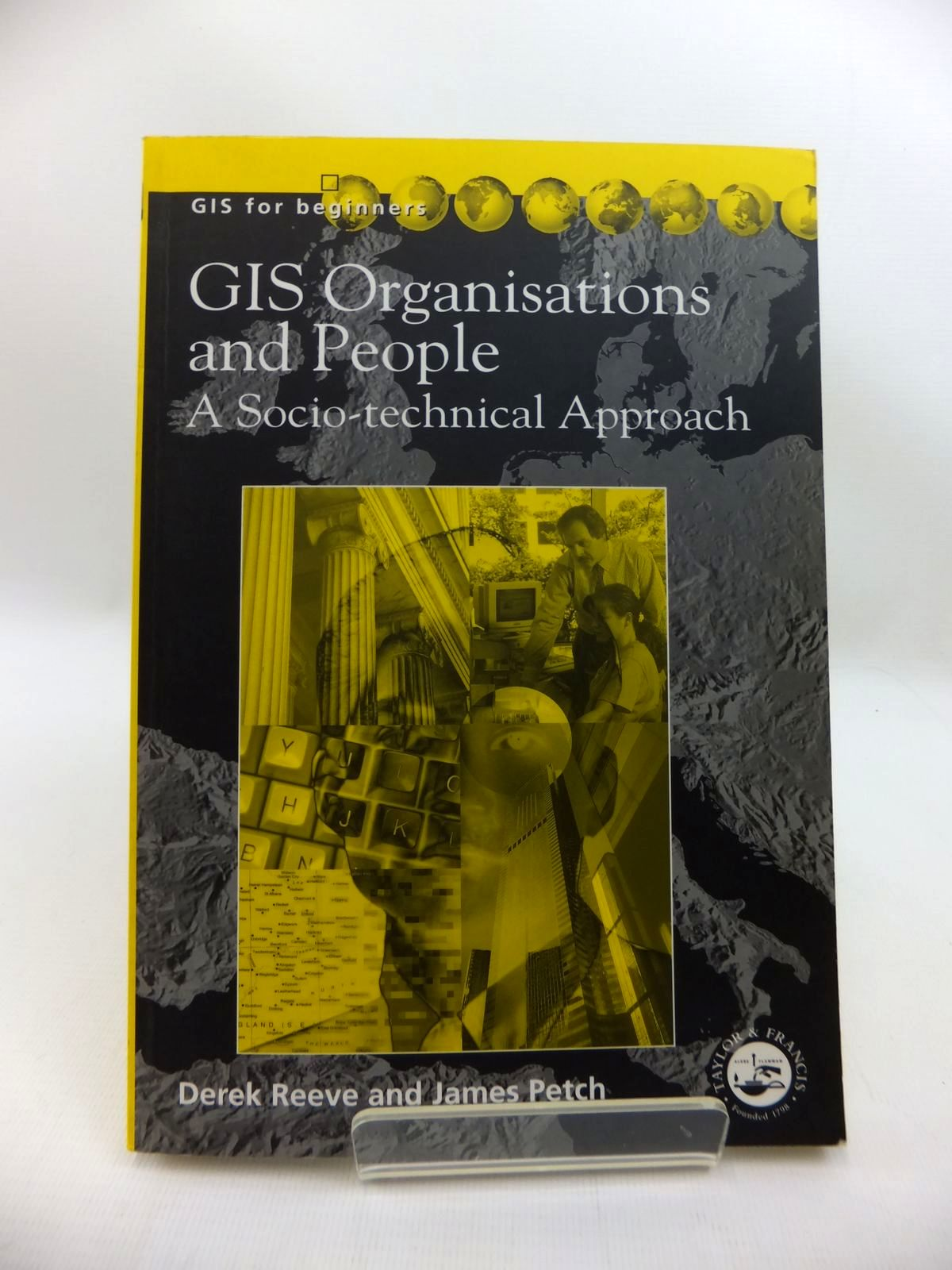 Photo of GIS, ORGANISATIONS AND PEOPLE: A SOCIO-TECHNICAL APPROACH- Stock Number: 1814305