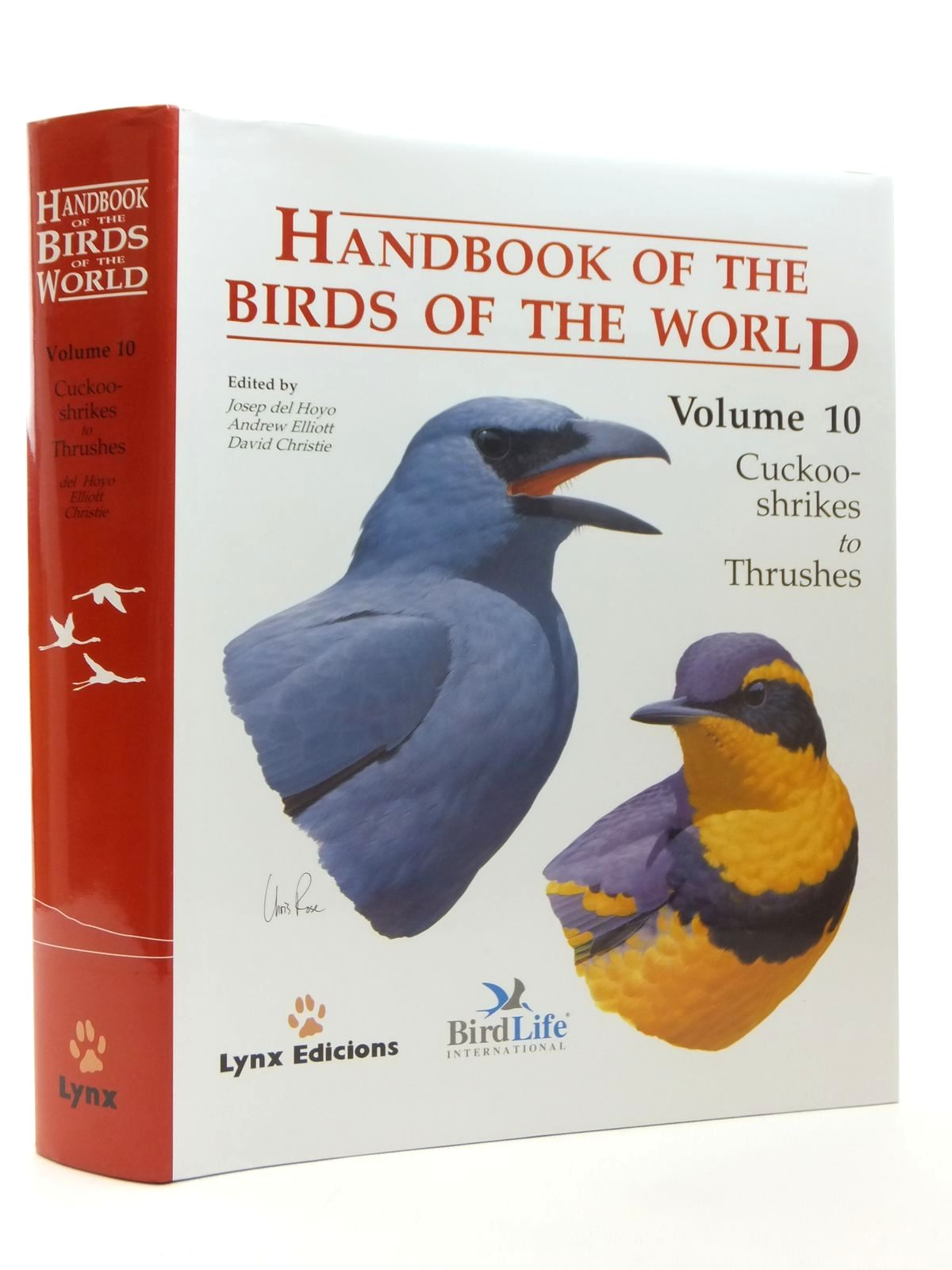 Photo of HANDBOOK OF THE BIRDS OF THE WORLD VOLUME 10: CUCKOO-SHRIKES TO THRUSHES written by Del Hoyo, Josep Elliott, Andrew Christie, David et al, illustrated by Arlott, Norman Burn, Hilary Cox, John et al., published by Lynx Edicions (STOCK CODE: 1814428)  for sale by Stella & Rose's Books
