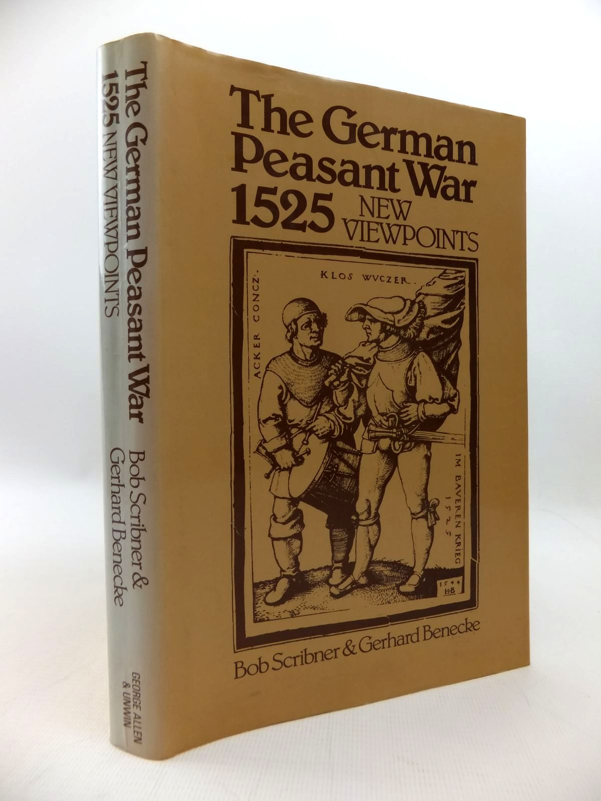 Photo of THE GERMAN PEASANT WAR OF 1525 - NEW VIEWPOINTS written by Scribner, Bob Benecke, Gerhard published by George Allen & Unwin (STOCK CODE: 1814559)  for sale by Stella & Rose's Books