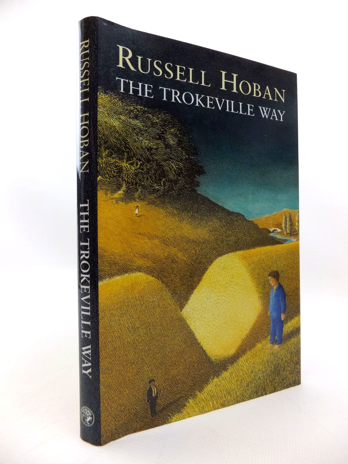 Photo of THE TROKEVILLE WAY written by Hoban, Russell published by Jonathan Cape (STOCK CODE: 1814611)  for sale by Stella & Rose's Books