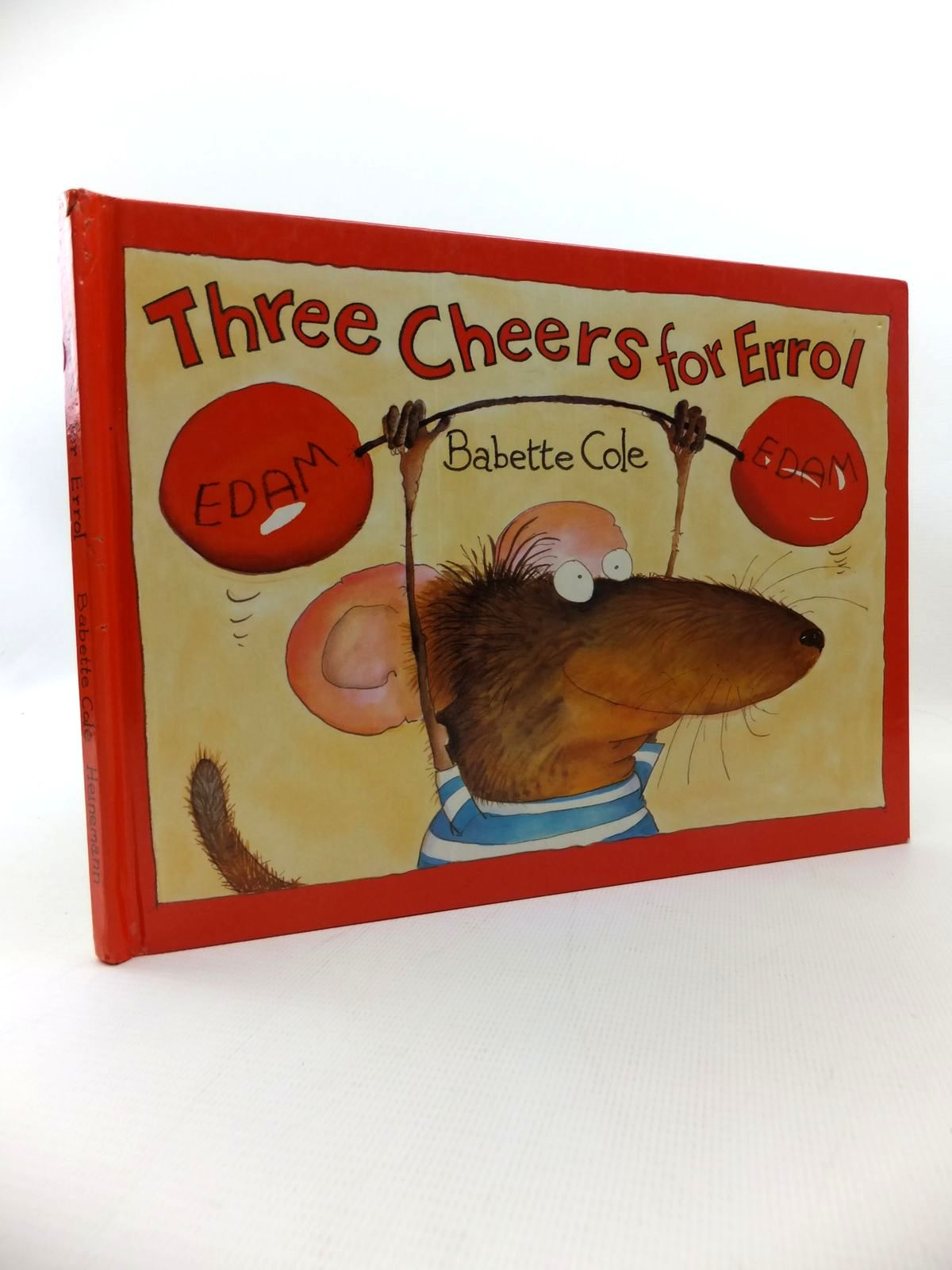 Photo of THREE CHEERS FOR ERROL! written by Cole, Babette illustrated by Cole, Babette published by Heinemann (STOCK CODE: 1814636)  for sale by Stella & Rose's Books