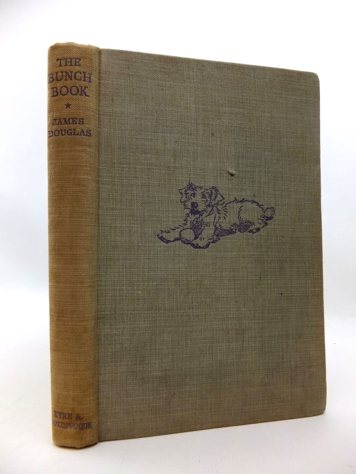 Photo of THE BUNCH BOOK written by Douglas, James illustrated by Aldin, Cecil published by Eyre & Spottiswoode (STOCK CODE: 1814680)  for sale by Stella & Rose's Books