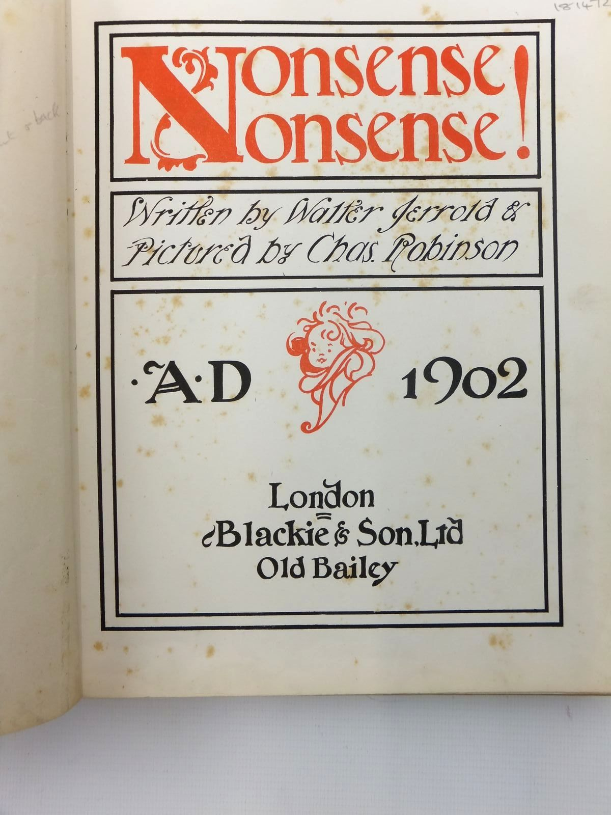 Photo of NONSENSE NONSENSE! written by Jerrold, Walter illustrated by Robinson, Charles published by Blackie & Son Ltd. (STOCK CODE: 1814723)  for sale by Stella & Rose's Books