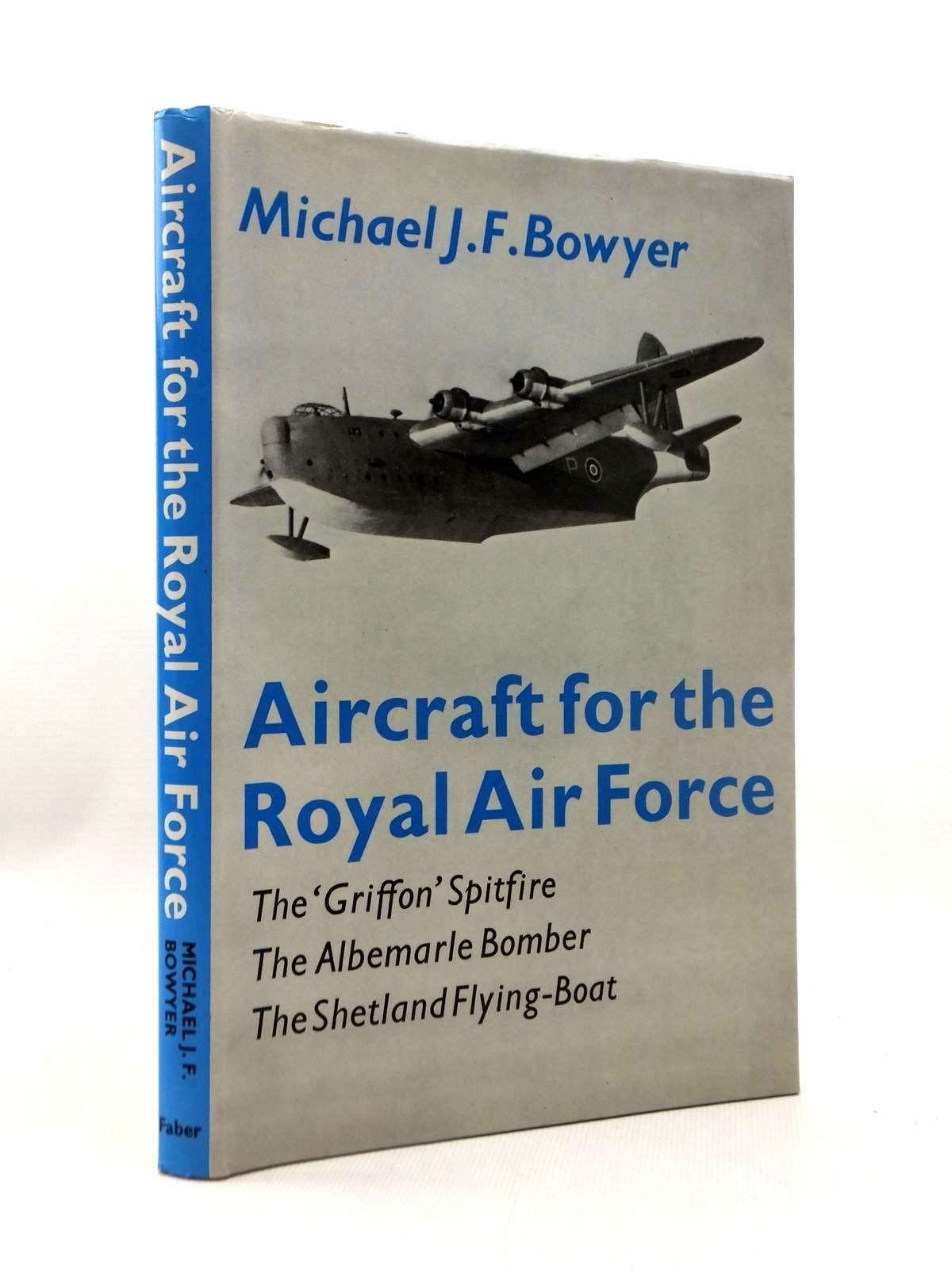 Photo of AIRCRAFT FOR THE ROYAL AIR FORCE written by Bowyer, Michael J.F. published by Faber & Faber (STOCK CODE: 1814732)  for sale by Stella & Rose's Books