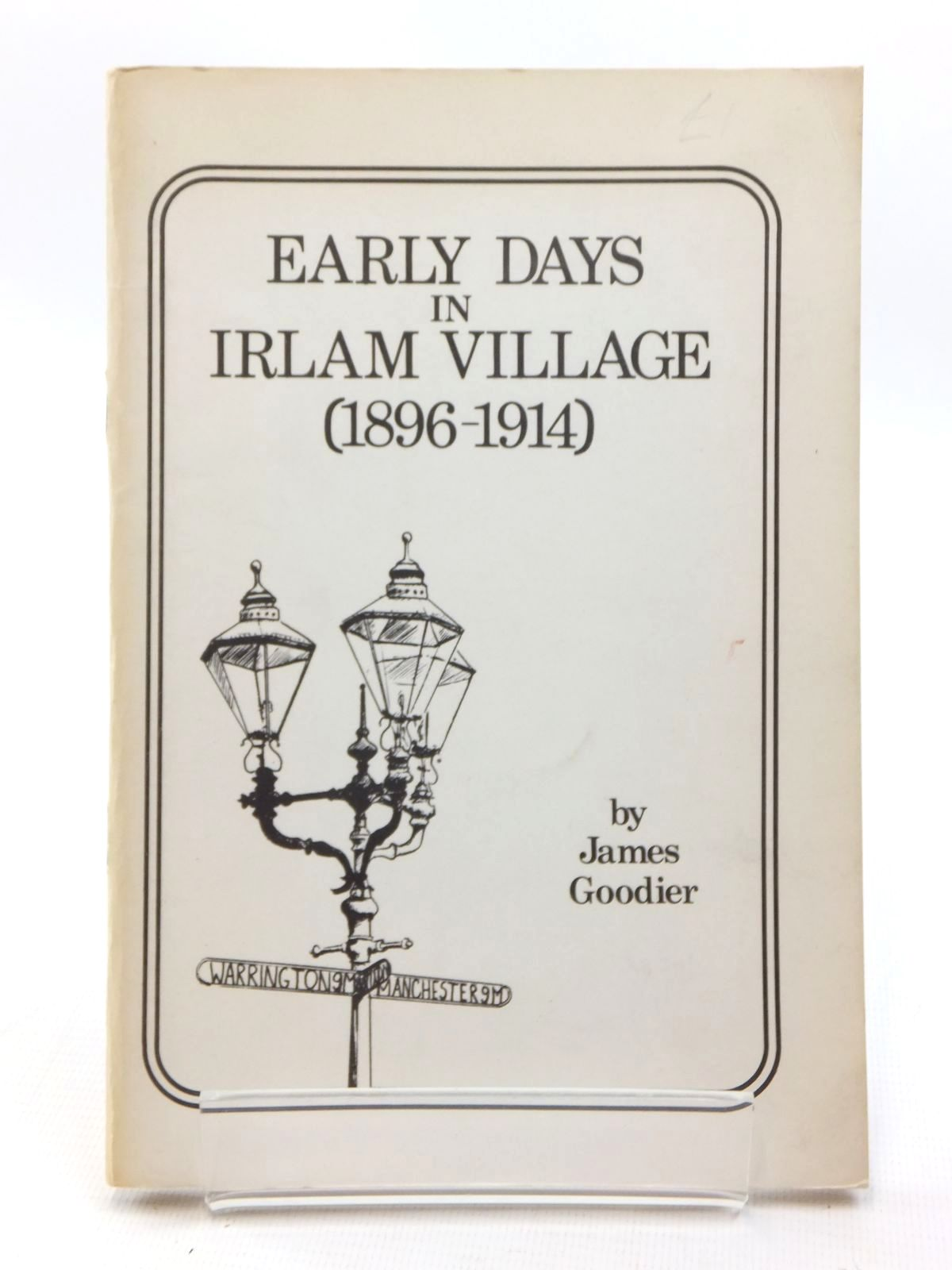 Photo of EARLY DAYS IN IRLAM VILLAGE (1896-1914)- Stock Number: 1814830