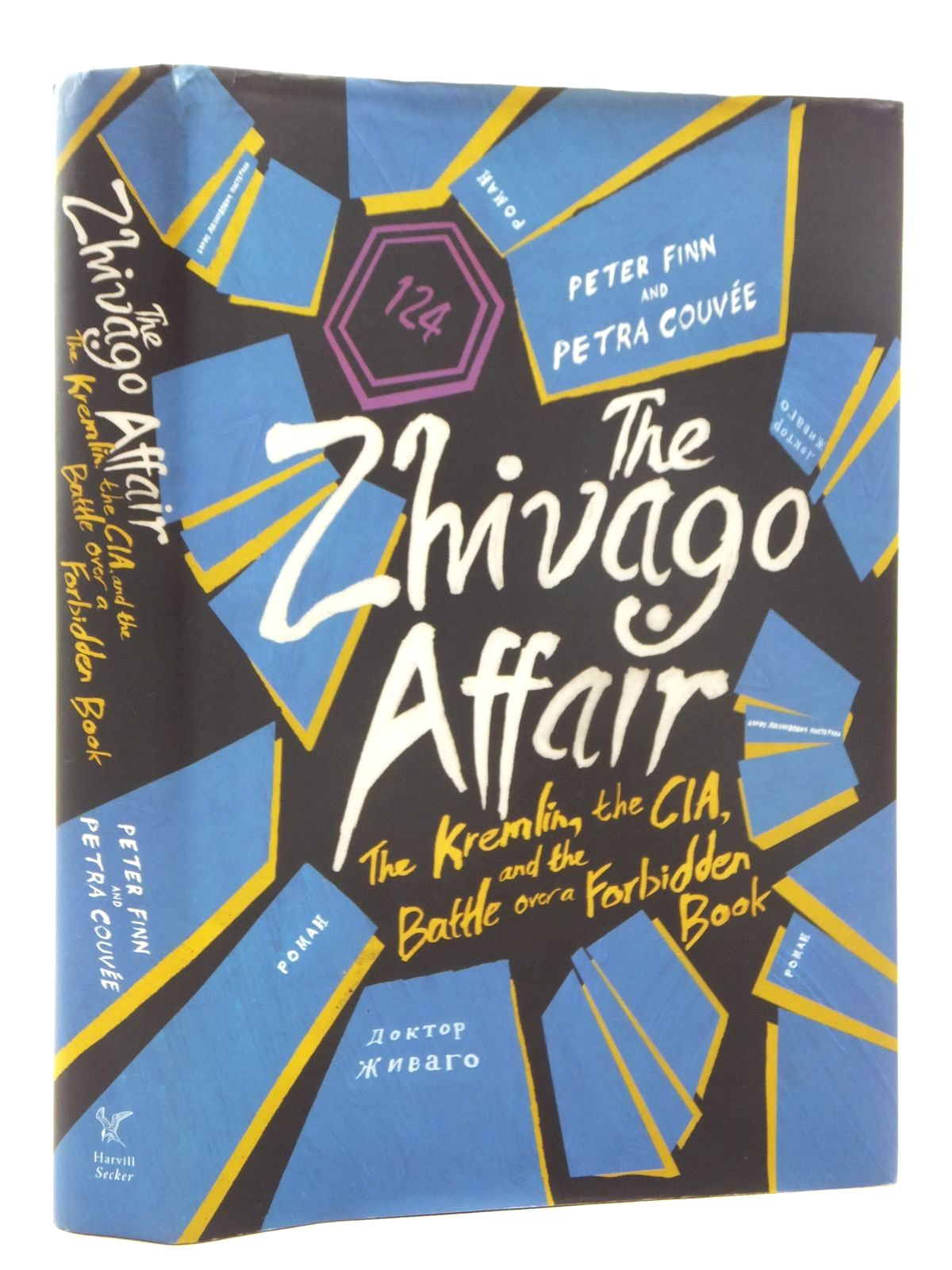 Photo of THE ZHIVAGO AFFAIR written by Finn, Peter<br />Couvee, Petra published by Harvill Secker (STOCK CODE: 1814840)  for sale by Stella & Rose's Books