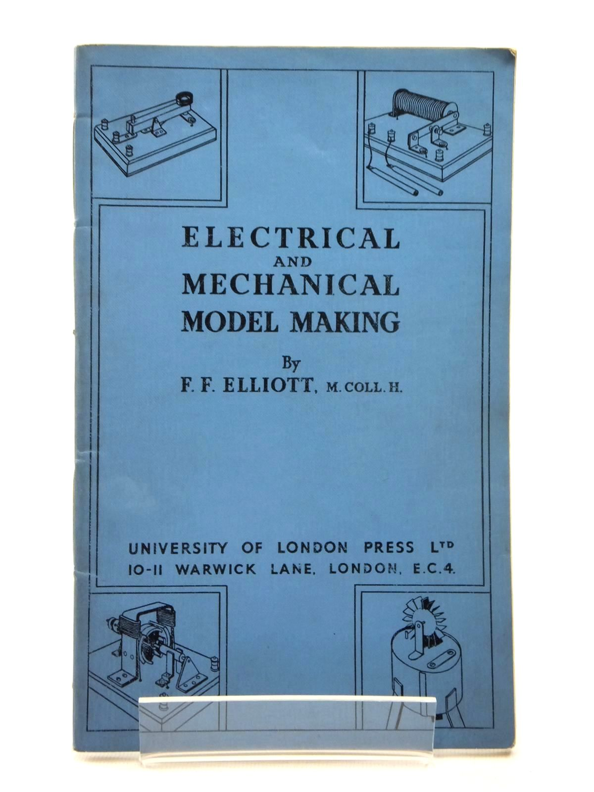 Photo of ELECTRICAL AND MECHANICAL MODEL MAKING: ELEMENTARY COURSE- Stock Number: 1814871
