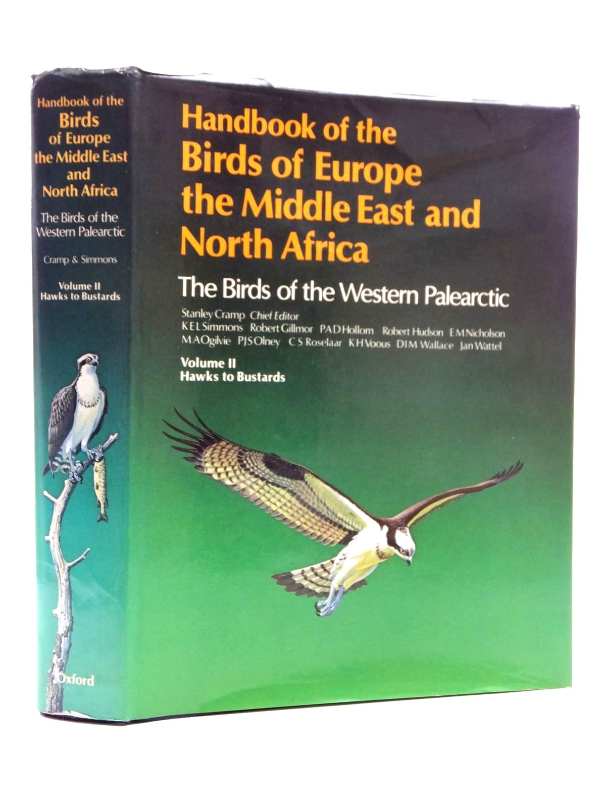 Photo of HANDBOOK OF THE BIRDS OF EUROPE THE MIDDLE EAST AND NORTH AFRICA VOLUME II HAWKS TO BUSTARDS written by Cramp, Stanley et al,  illustrated by Coombs, C.J.F. Hayman, Peter Willis, Ian published by Oxford University Press (STOCK CODE: 1814904)  for sale by Stella & Rose's Books