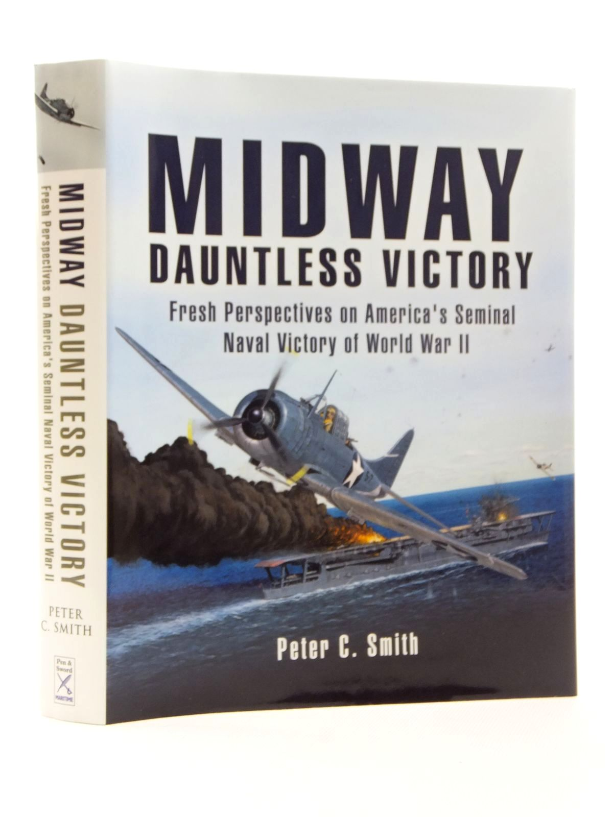 Photo of MIDWAY: DUANTLESS VICTORY written by Smith, Peter C. published by Pen & Sword Maritime (STOCK CODE: 1814918)  for sale by Stella & Rose's Books