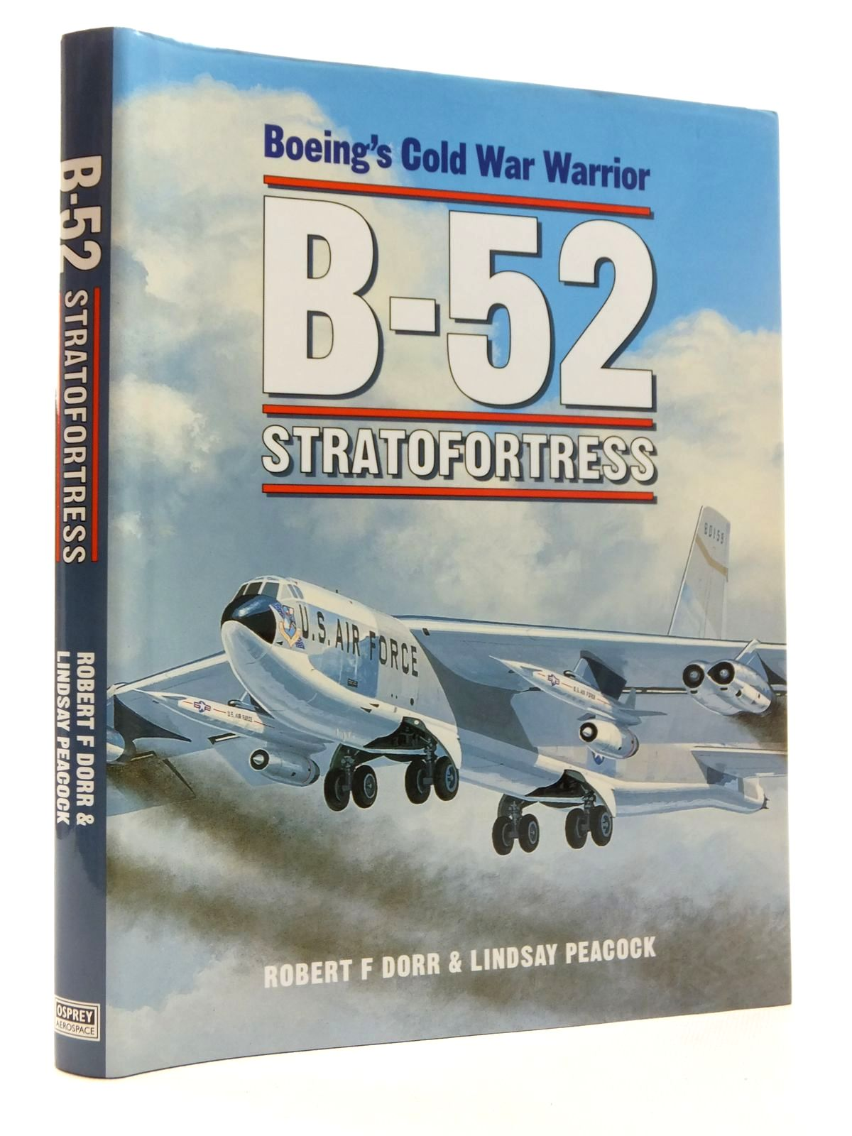 Photo of BOEING'S  COLD WAR WARRIOR B-52 STRATOFORTRESS written by Dorr, Robert F.<br />Peacock, Lindsay published by Osprey Aerospace (STOCK CODE: 1814930)  for sale by Stella & Rose's Books