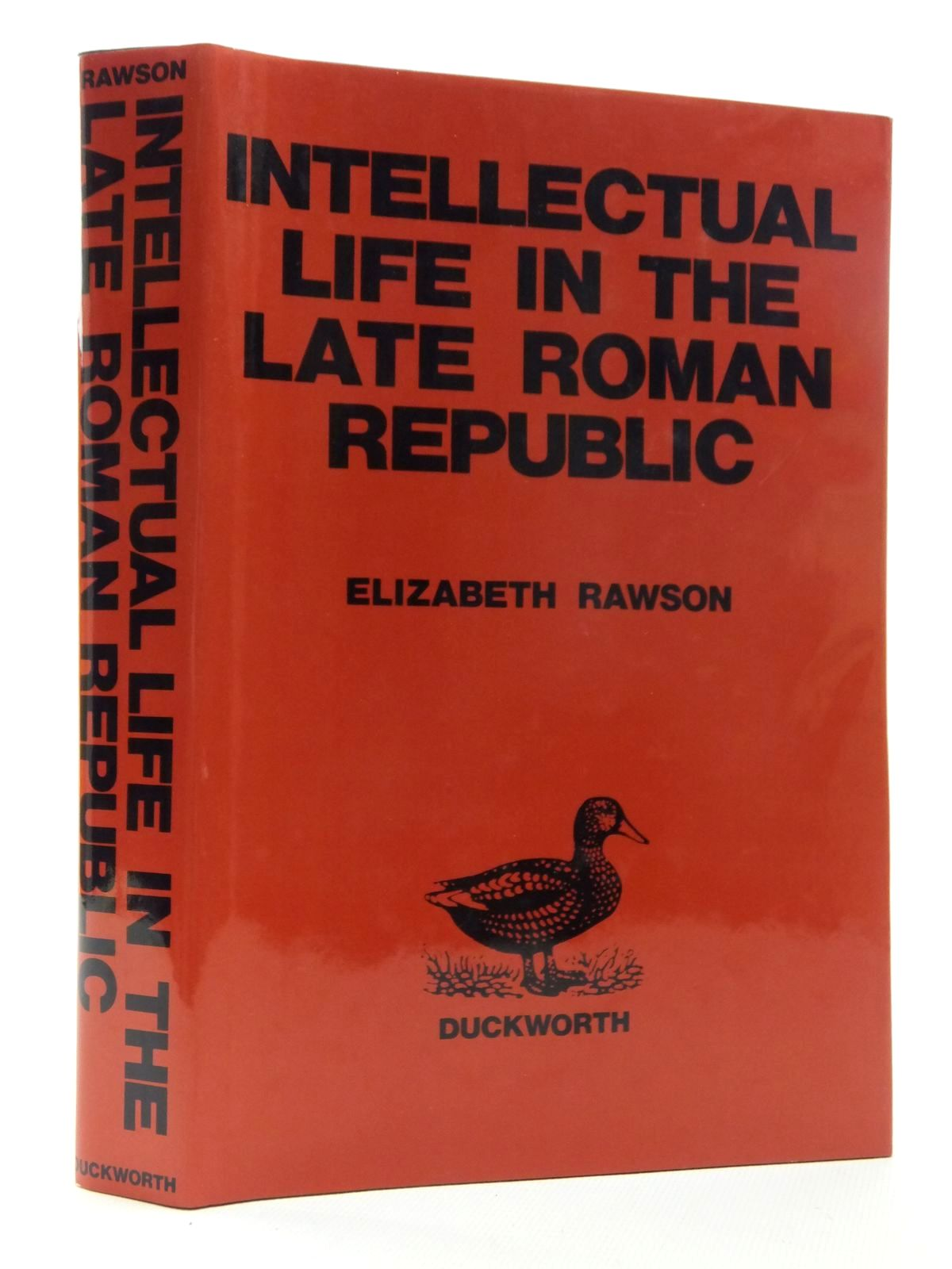 Photo of INTELLECTUAL LIFE IN THE LATE ROMAN EMPIRE written by Rawson, Elizabeth published by Duckworth (STOCK CODE: 1814974)  for sale by Stella & Rose's Books