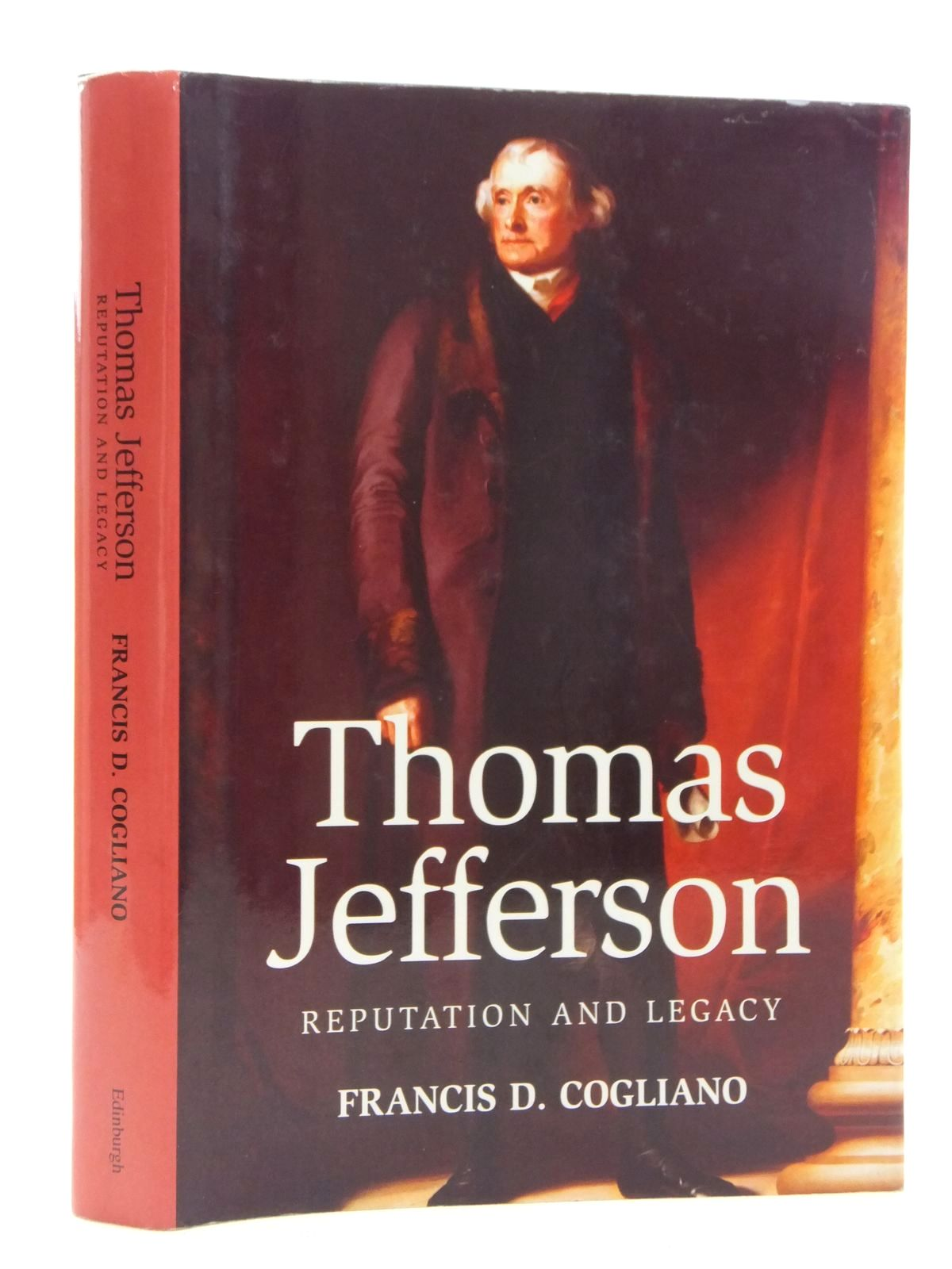 Photo of THOMAS JEFFERSON REPUTATION AND LEGACY written by Cogliano, Francis D. published by Edinburgh University Press (STOCK CODE: 1815000)  for sale by Stella & Rose's Books
