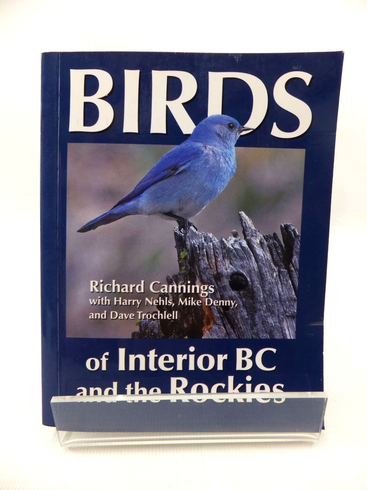 Photo of BIRDS OF INTERIOR BC AND THE ROCKIES written by Cannings, Richard J. published by Heritage House Publishing Company Ltd. (STOCK CODE: 1815184)  for sale by Stella & Rose's Books