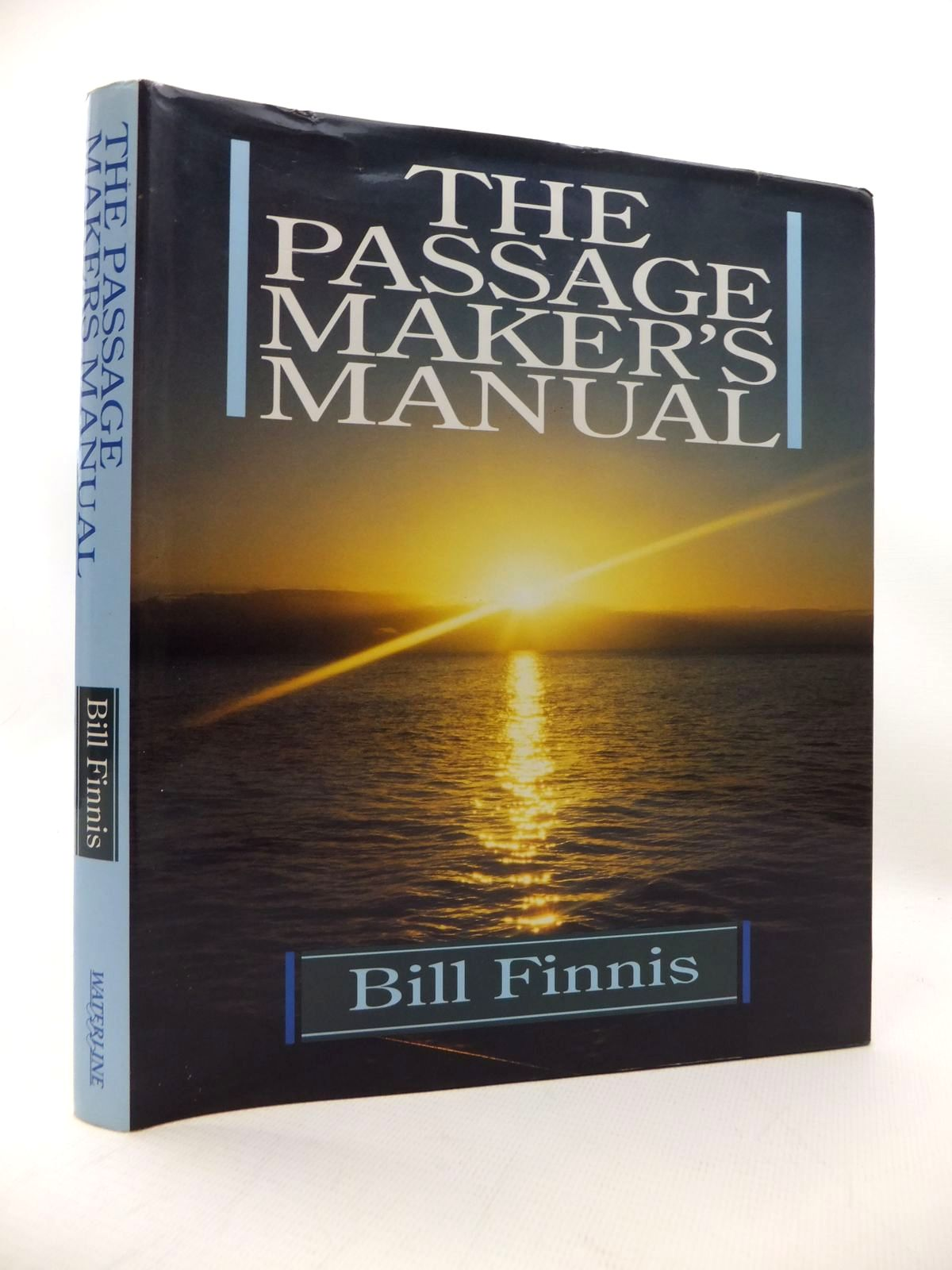 Photo of THE PASSAGE MAKER'S MANUAL written by Finnis, Bill published by Waterline (STOCK CODE: 1815235)  for sale by Stella & Rose's Books